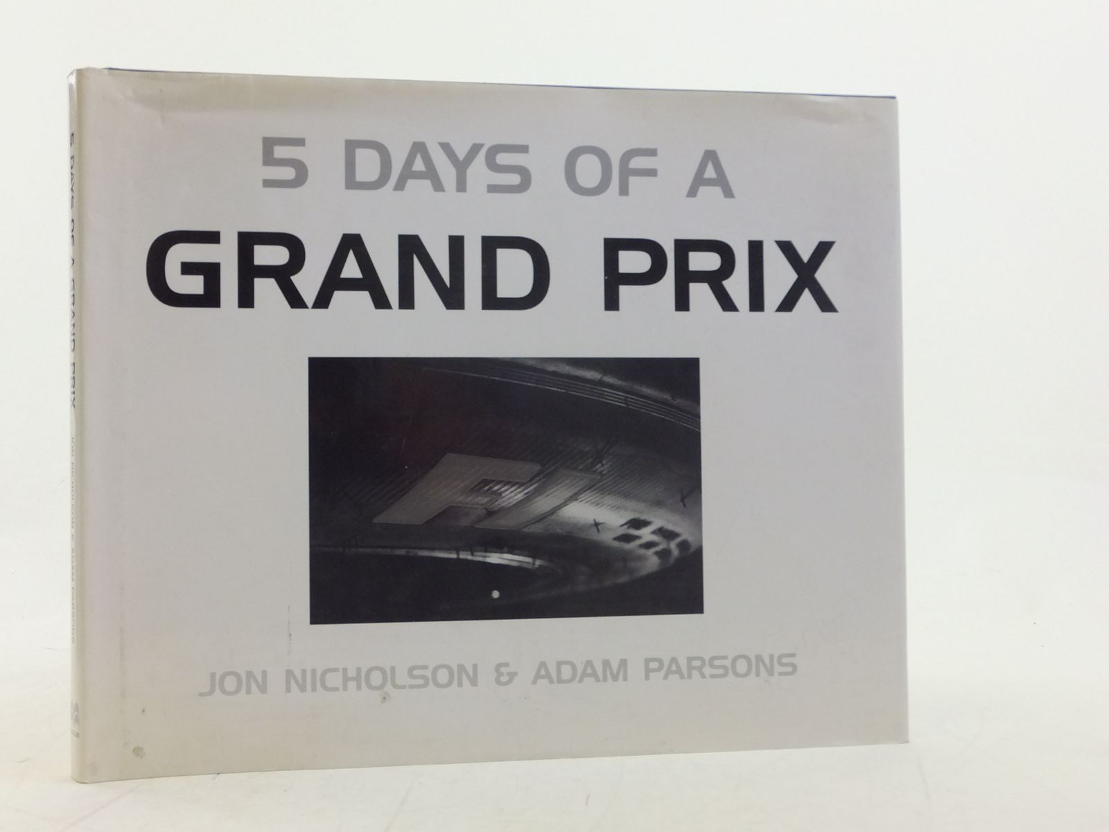 Photo of 5 DAYS OF A GRAND PRIX written by Nicholson, Jon<br />Parsons, Adam published by MacMillan (STOCK CODE: 1606201)  for sale by Stella & Rose's Books
