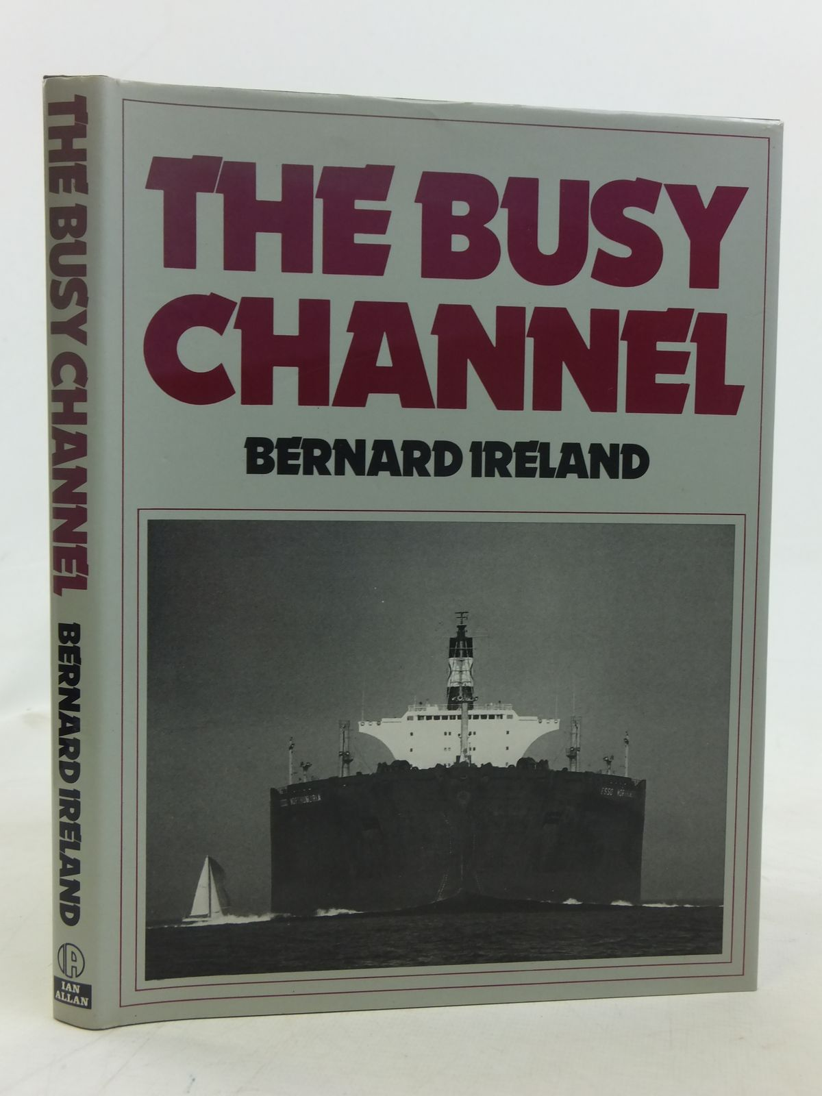 Photo of THE BUSY CHANNEL written by Ireland, Bernard published by Ian Allan (STOCK CODE: 1606354)  for sale by Stella & Rose's Books