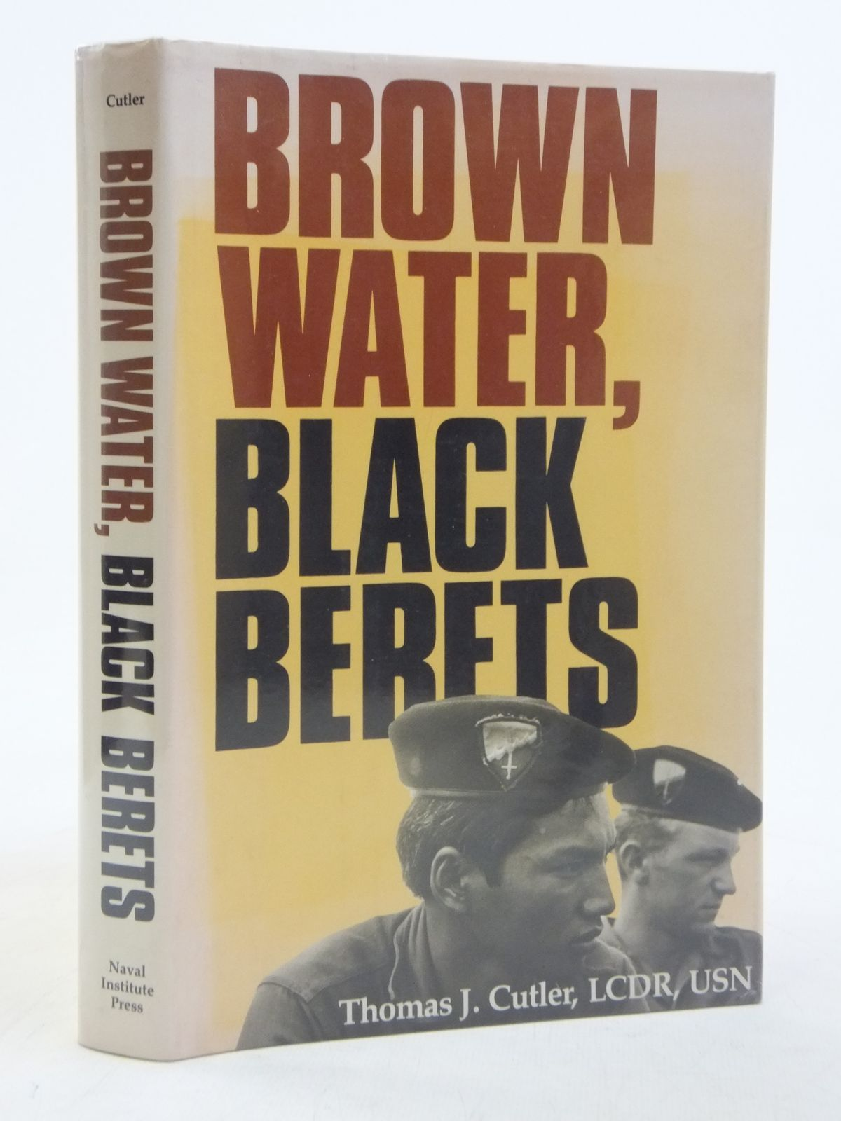 Photo of BROWN WATER, BLACK BERETS written by Cutler, Thomas J. published by Naval Institute Press (STOCK CODE: 1606500)  for sale by Stella & Rose's Books