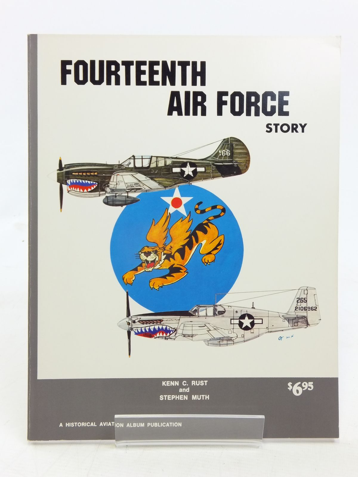 Photo of FOURTEENTH AIR FORCE STORY IN WORLD WAR II written by Rust, Kenn C.