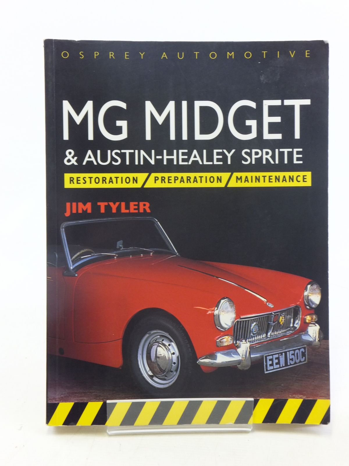 Photo of MG MIDGET & AUSTIN-HEALEY SPRITE written by Tyler, Jim published by Osprey Automotive (STOCK CODE: 1606810)  for sale by Stella & Rose's Books