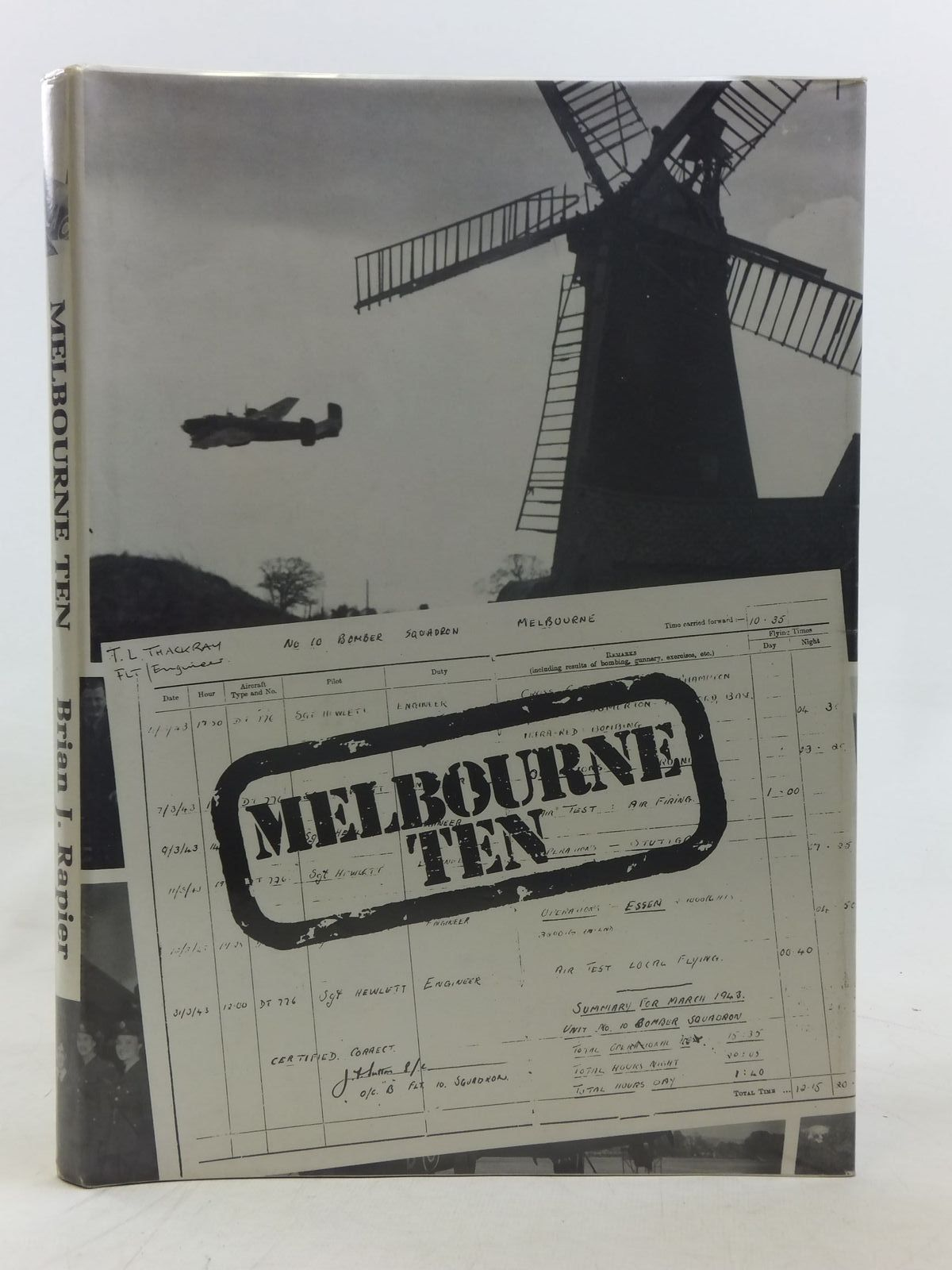 Photo of MELBOURNE TEN written by Rapier, Brian J. published by Air Museum Publications (york) Ltd (STOCK CODE: 1606830)  for sale by Stella & Rose's Books