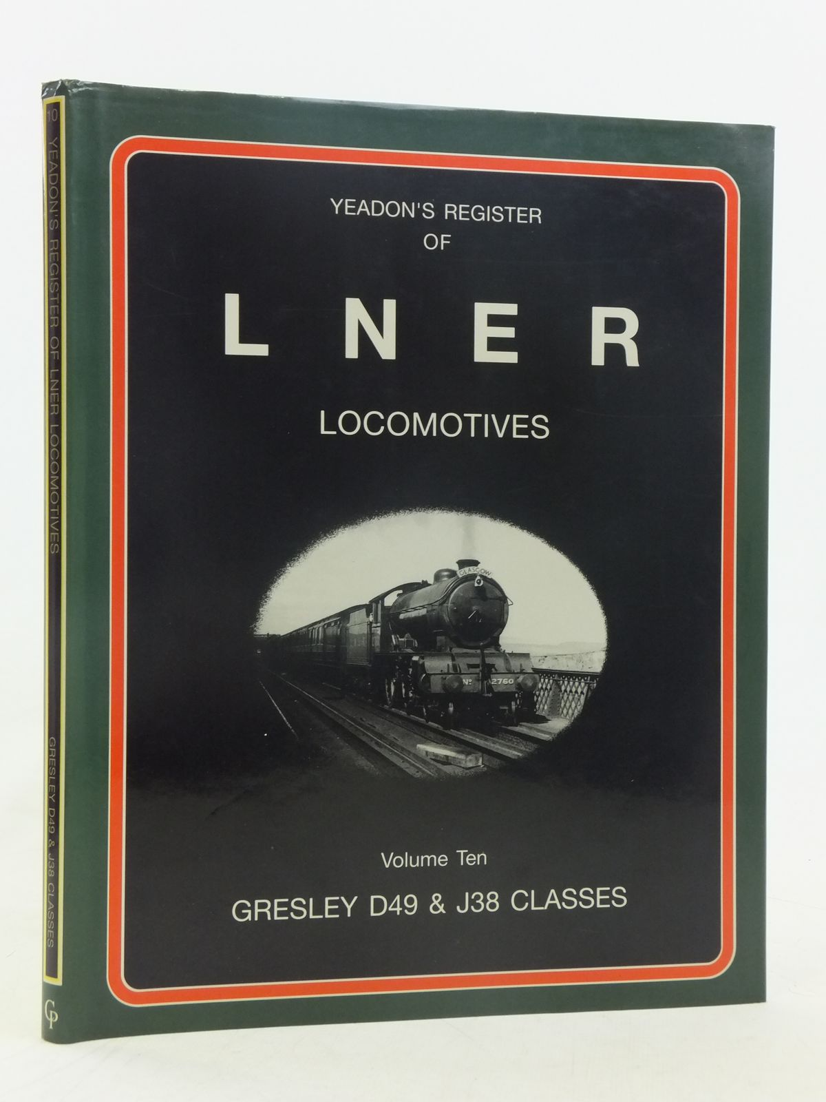 Photo of YEADON'S REGISTER OF LNER LOCOMOTIVES VOLUME TEN written by Yeadon, W.B. published by Challenger Publications (STOCK CODE: 1606858)  for sale by Stella & Rose's Books