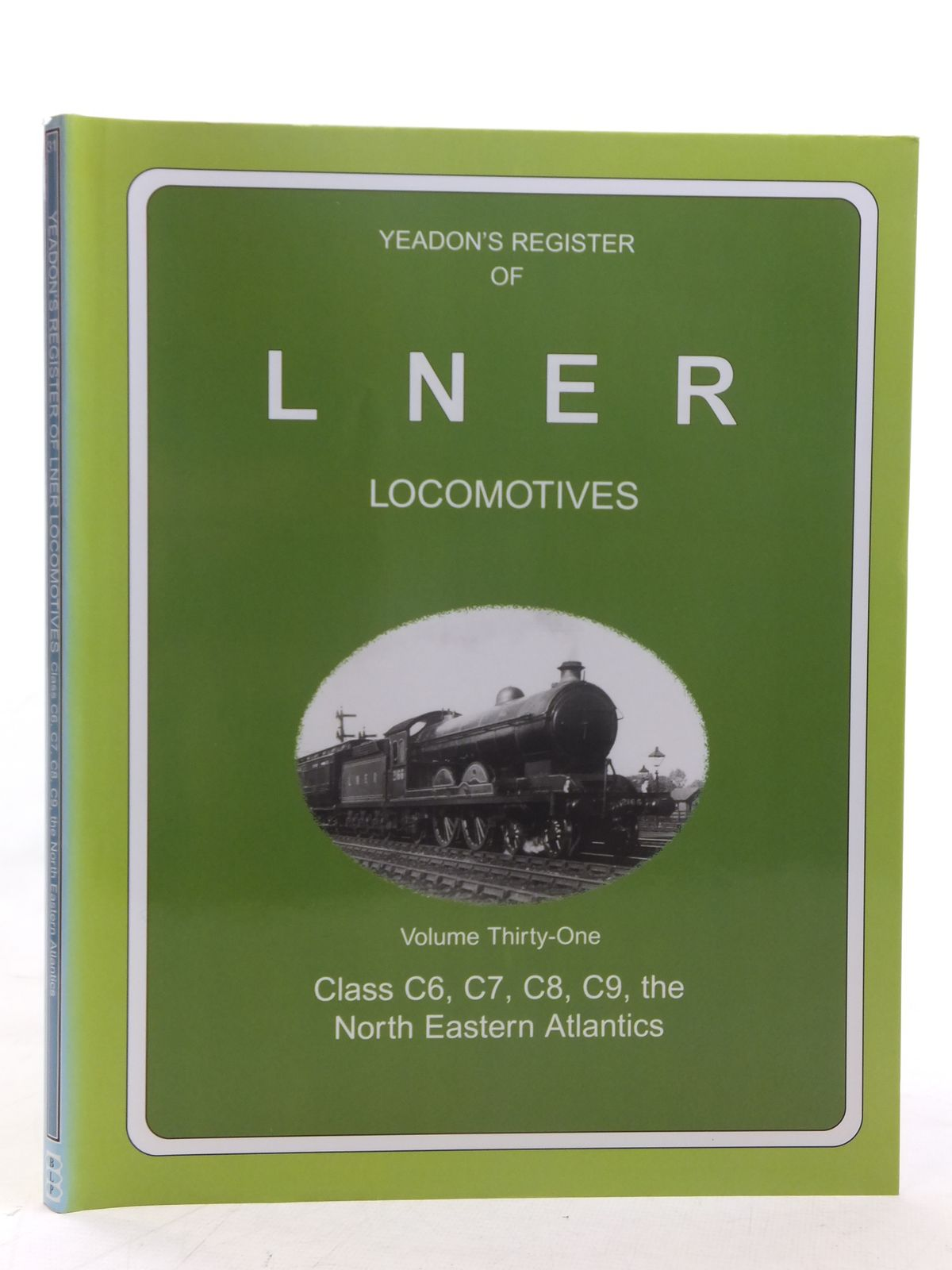 Photo of YEADON'S REGISTER OF LNER LOCOMOTIVES VOLUME THIRTY-ONE written by Yeadon, W.B. published by Book Law Publications, Challenger Publications (STOCK CODE: 1606938)  for sale by Stella & Rose's Books