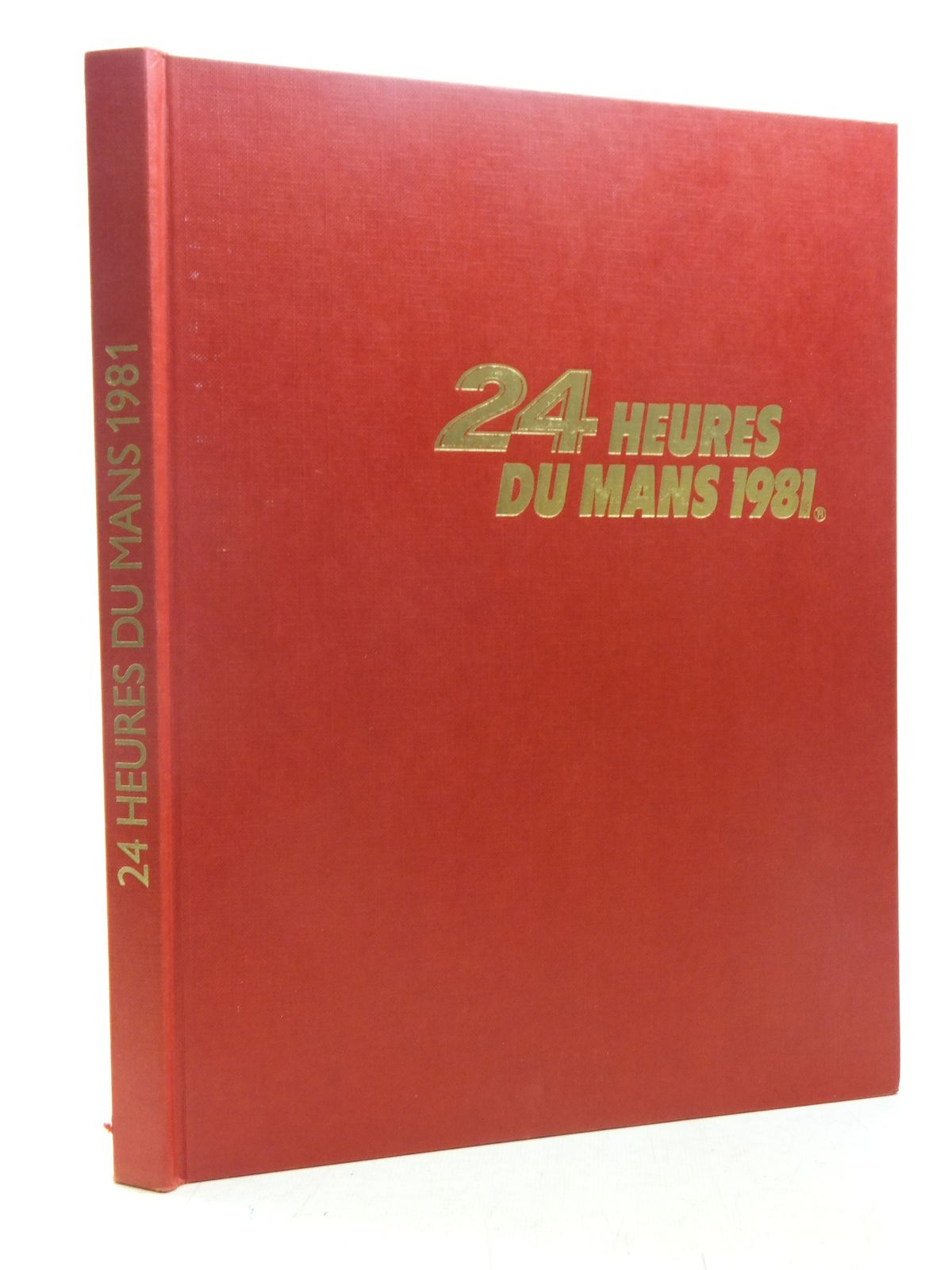 Photo of 24 HEURES DU MANS 1981 written by Teissedre, Jean-Marc Moity, Christian published by Publi-Inter (STOCK CODE: 1607041)  for sale by Stella & Rose's Books
