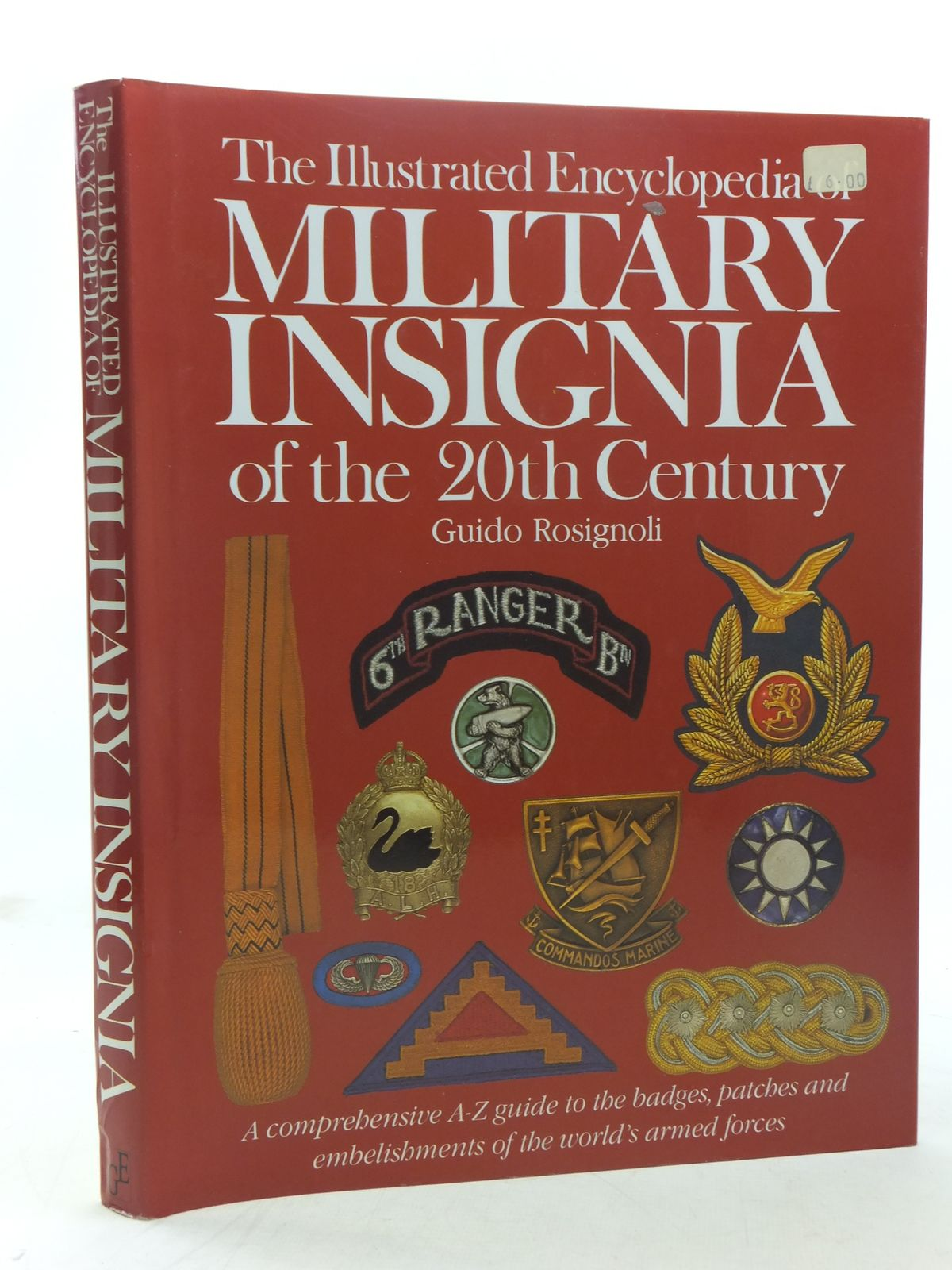 Photo of THE ILLUSTRATED ENCYCLOPEDIA OF MILITARY INSIGNIA OF THE 20TH CENTURY written by Rosignoli, Guido published by Greenwich Editions (STOCK CODE: 1607157)  for sale by Stella & Rose's Books