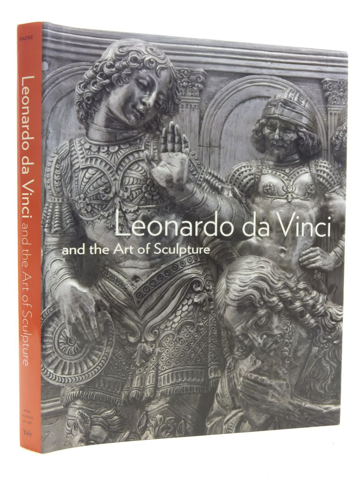 Photo of LEONARDO DA VINCI AND THE ART OF SCULPTURE written by Radke, Gary M. et al, published by High Museum Of Art, Atlanta, Yale University Press (STOCK CODE: 1607288)  for sale by Stella & Rose's Books