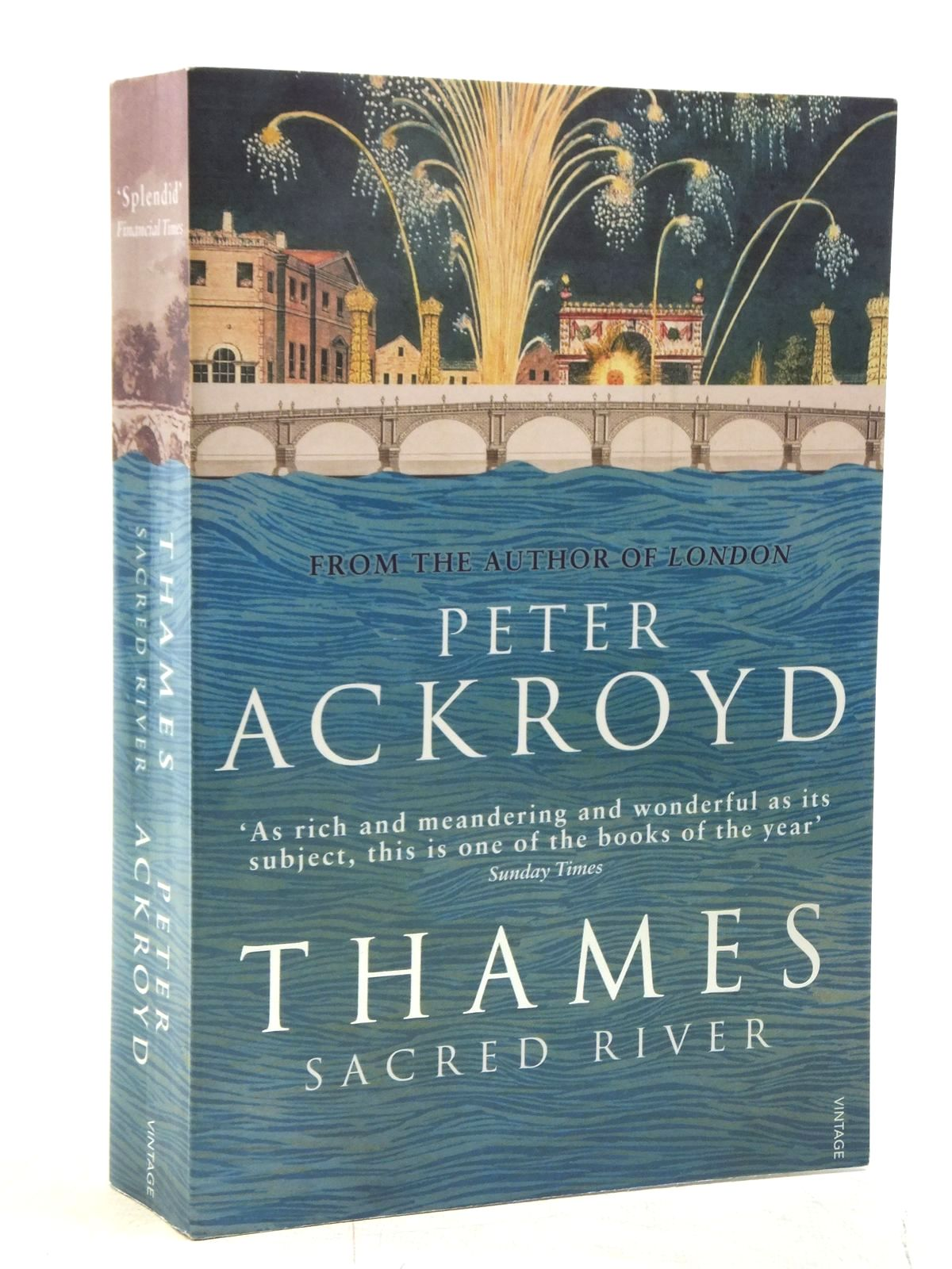 Photo of THAMES: SACRED RIVER written by Ackroyd, Peter published by Vintage (STOCK CODE: 1607633)  for sale by Stella & Rose's Books