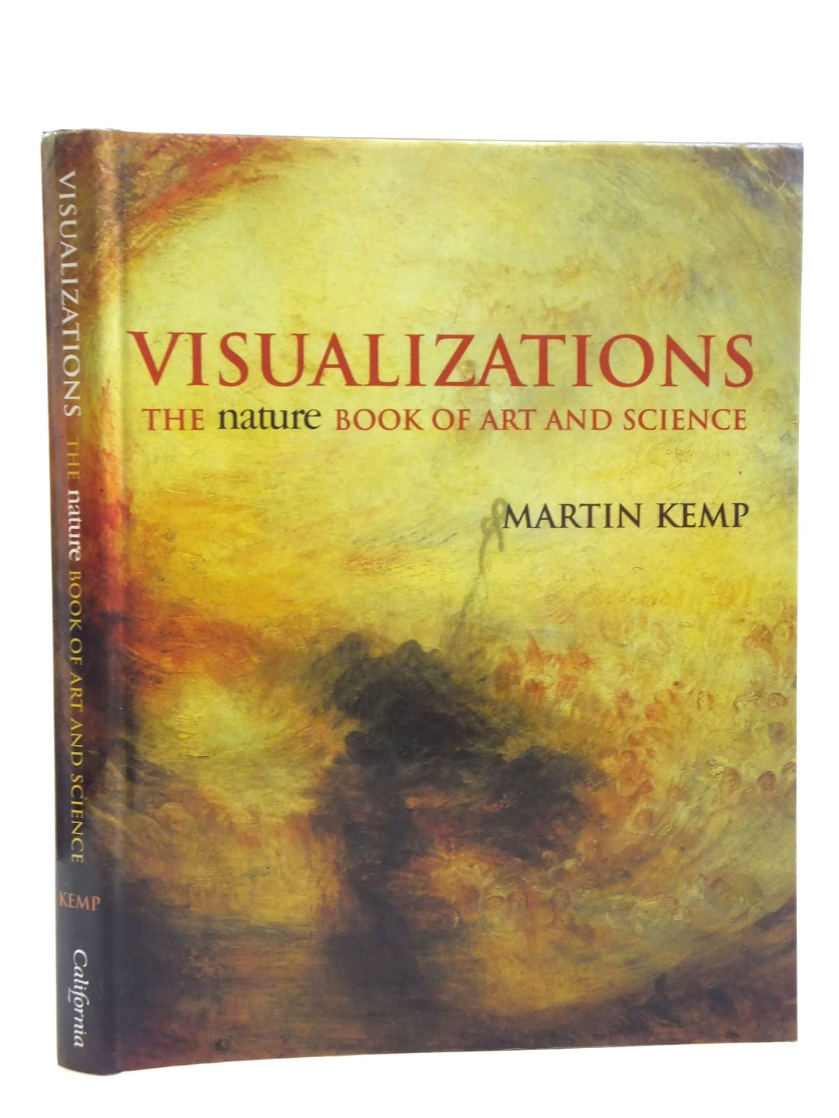 Photo of VISUALIZATIONS THE NATURE BOOK OF ART AND SCIENCE written by Kemp, Martin published by University of California Press (STOCK CODE: 1607731)  for sale by Stella & Rose's Books