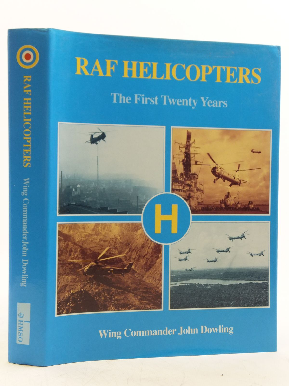 Photo of RAF HELICOPTERS THE FIRST TWENTY YEARS written by Dowling, John published by HMSO (STOCK CODE: 1607901)  for sale by Stella & Rose's Books