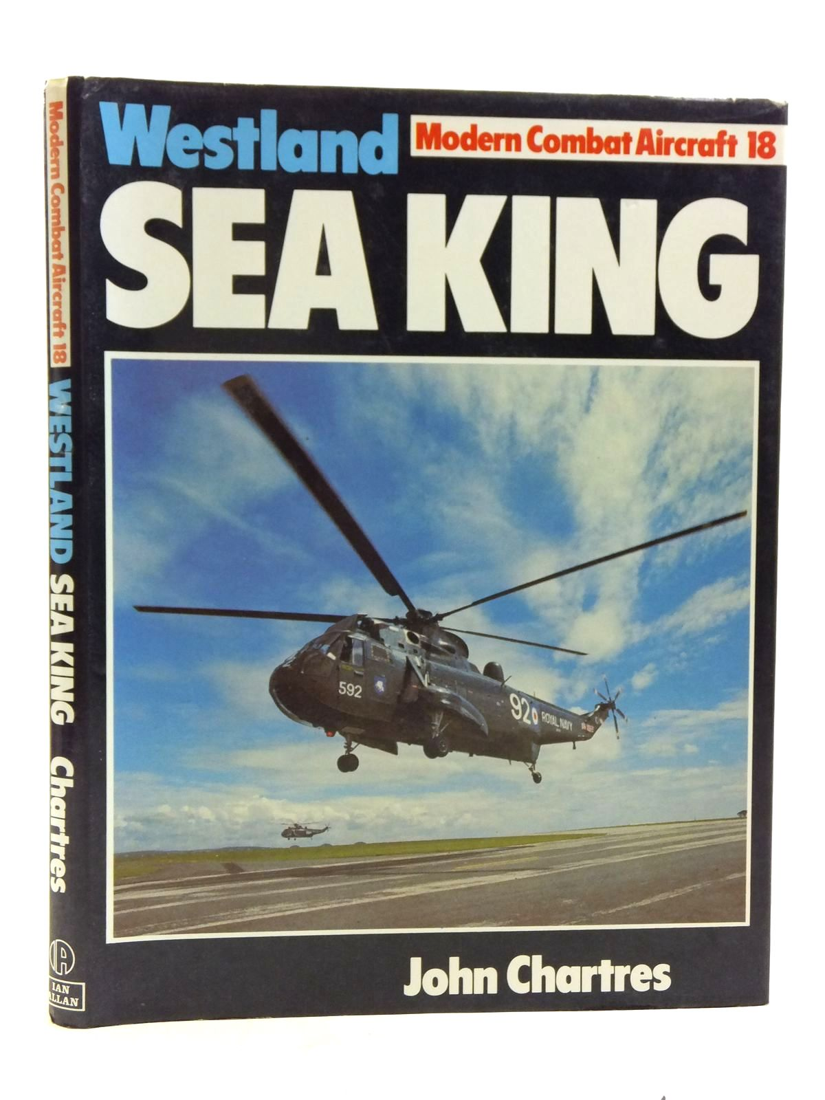 Photo of WESTLAND SEA KING written by Chartres, John published by Ian Allan Ltd. (STOCK CODE: 1607905)  for sale by Stella & Rose's Books