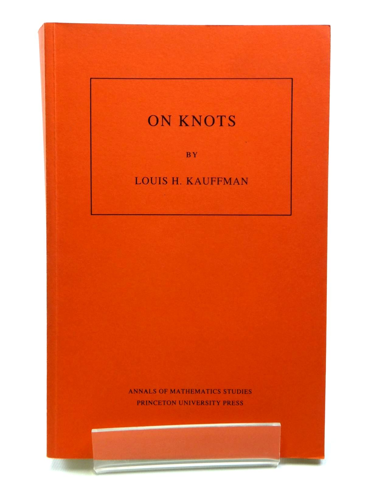 Photo of ON KNOTS written by Kauffman, Louis H. published by Princeton University Press (STOCK CODE: 1608092)  for sale by Stella & Rose's Books