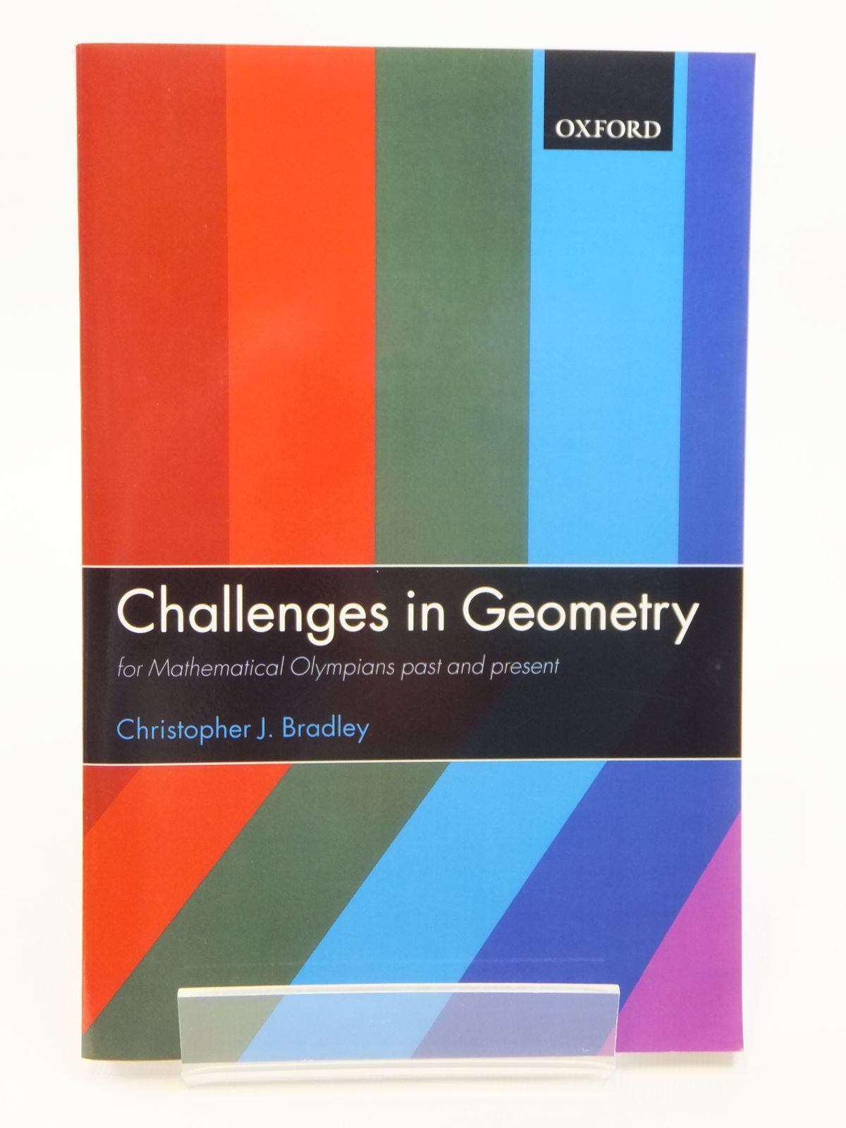 Photo of CHALLENGES IN GEOMETRY FOR MATHEMATICAL OLYMPIANS PAST AND PRESENT written by Bradley, Christopher J. published by Oxford University Press (STOCK CODE: 1608100)  for sale by Stella & Rose's Books