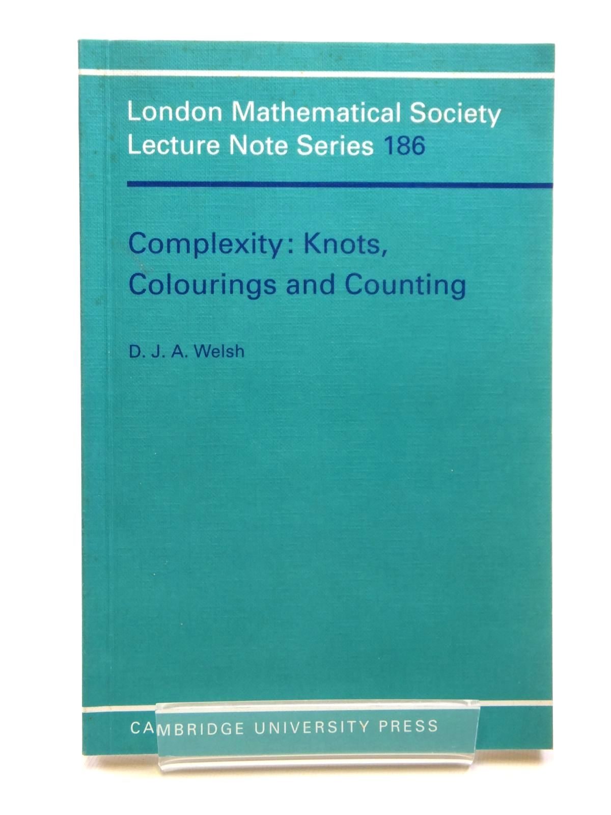 Photo of COMPLEXITY: KNOTS, COLOURINGS AND COUNTING written by Welsh, D.J.A. published by Cambridge University Press (STOCK CODE: 1608108)  for sale by Stella & Rose's Books