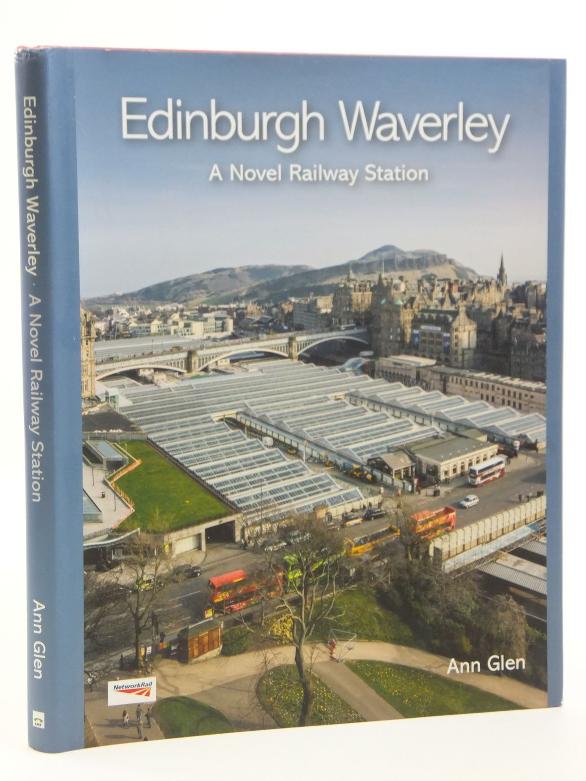 Photo of EDINBURGH WAVERLEY A NOVEL RAILWAY STATION written by Glen, Ann published by Lily Publications (STOCK CODE: 1608164)  for sale by Stella & Rose's Books
