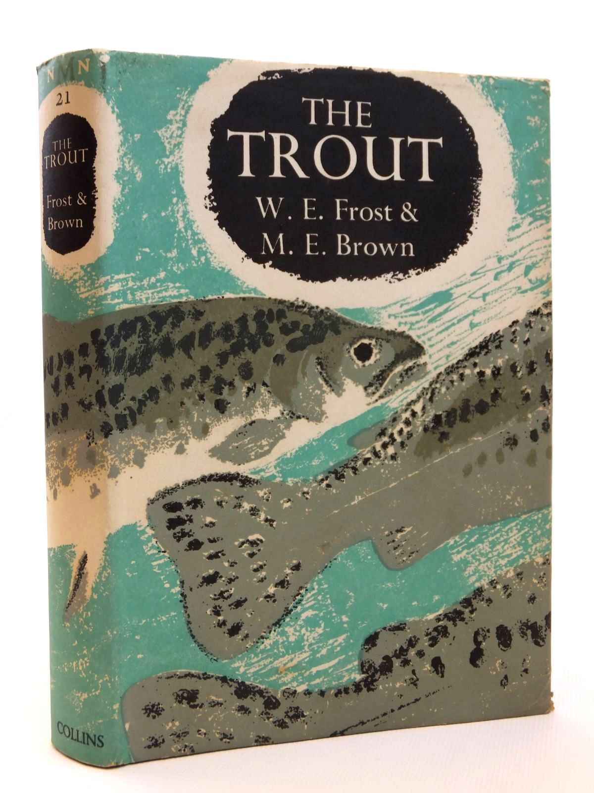 Photo of THE TROUT (NMN 21) written by Frost, W.E.<br />Brown, M.E. published by Collins (STOCK CODE: 1608267)  for sale by Stella & Rose's Books