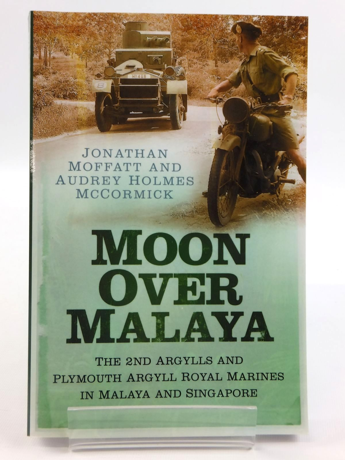 Photo of MOON OVER MALAYA written by Moffatt, Jonathan McCormick, Audrey Holmes published by Spellmount Publishers (STOCK CODE: 1608422)  for sale by Stella & Rose's Books
