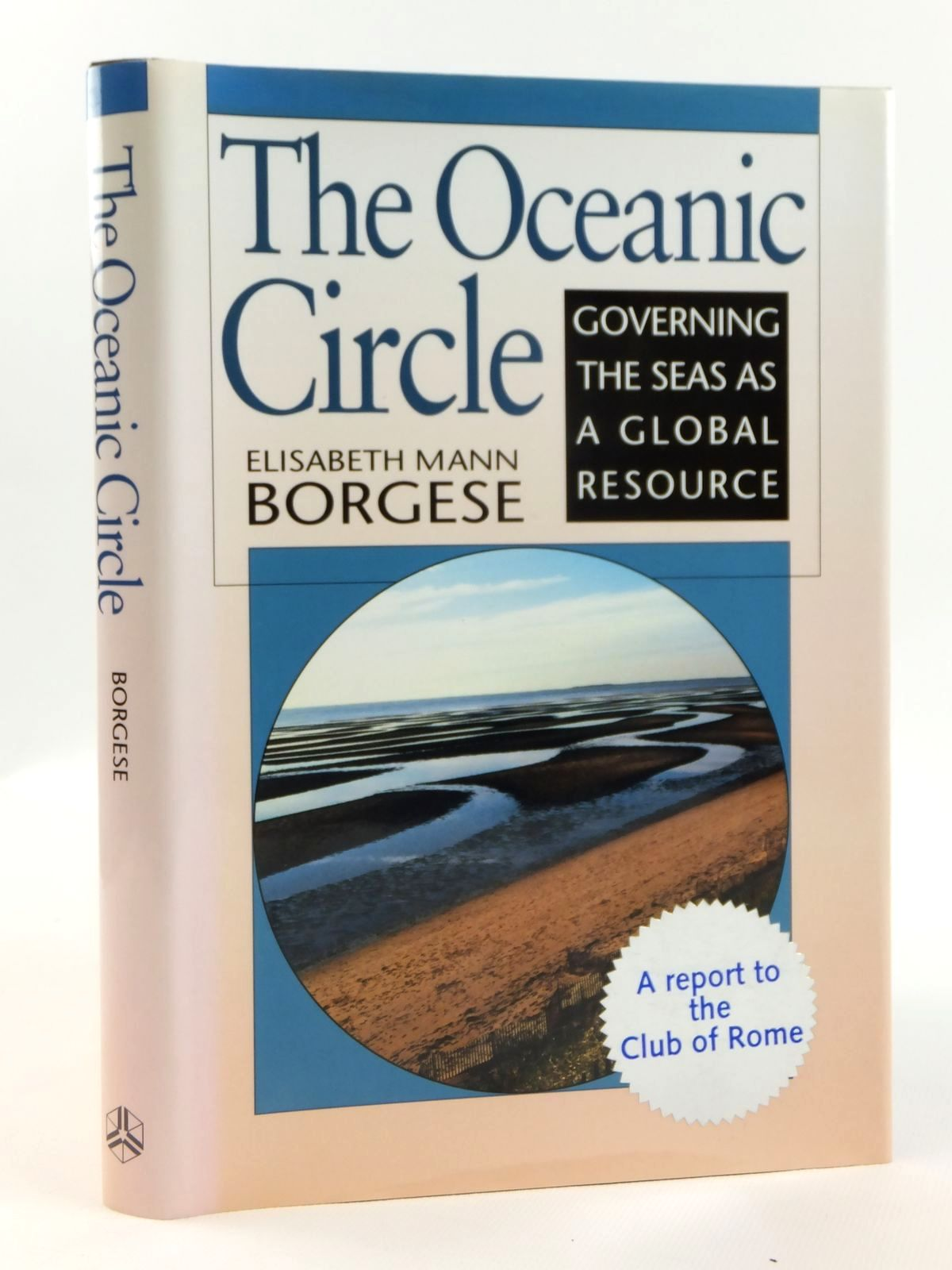Photo of THE OCEANIC CIRCLE: GOVERNING THE SEAS AS A GLOBAL RESOURCE- Stock Number: 1608427