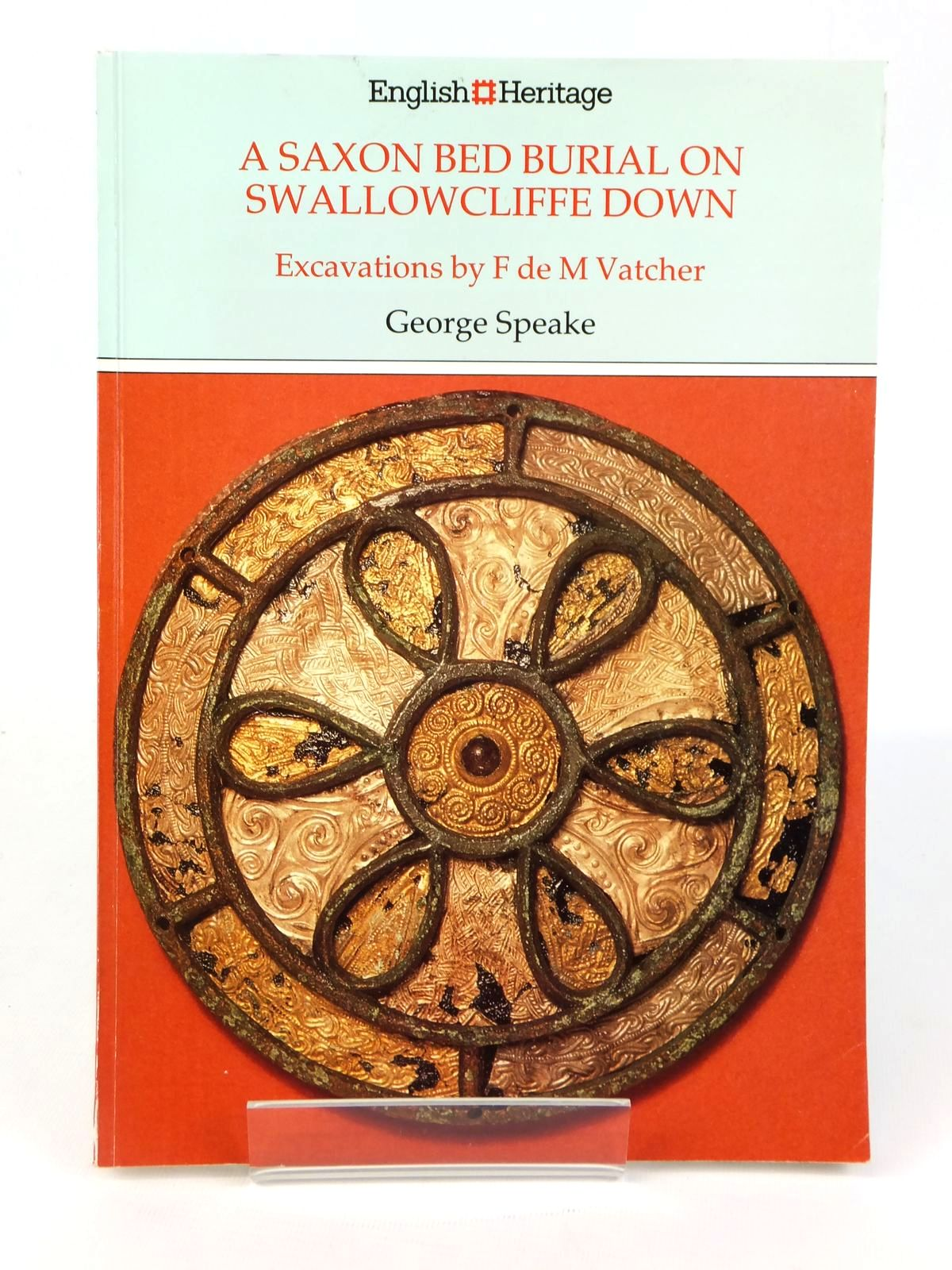 Photo of A SAXON BED BURIAL ON SWALLOWCLIFFE DOWN written by Speake, George published by Historic Buildings & Monuments Commission For England (STOCK CODE: 1608712)  for sale by Stella & Rose's Books