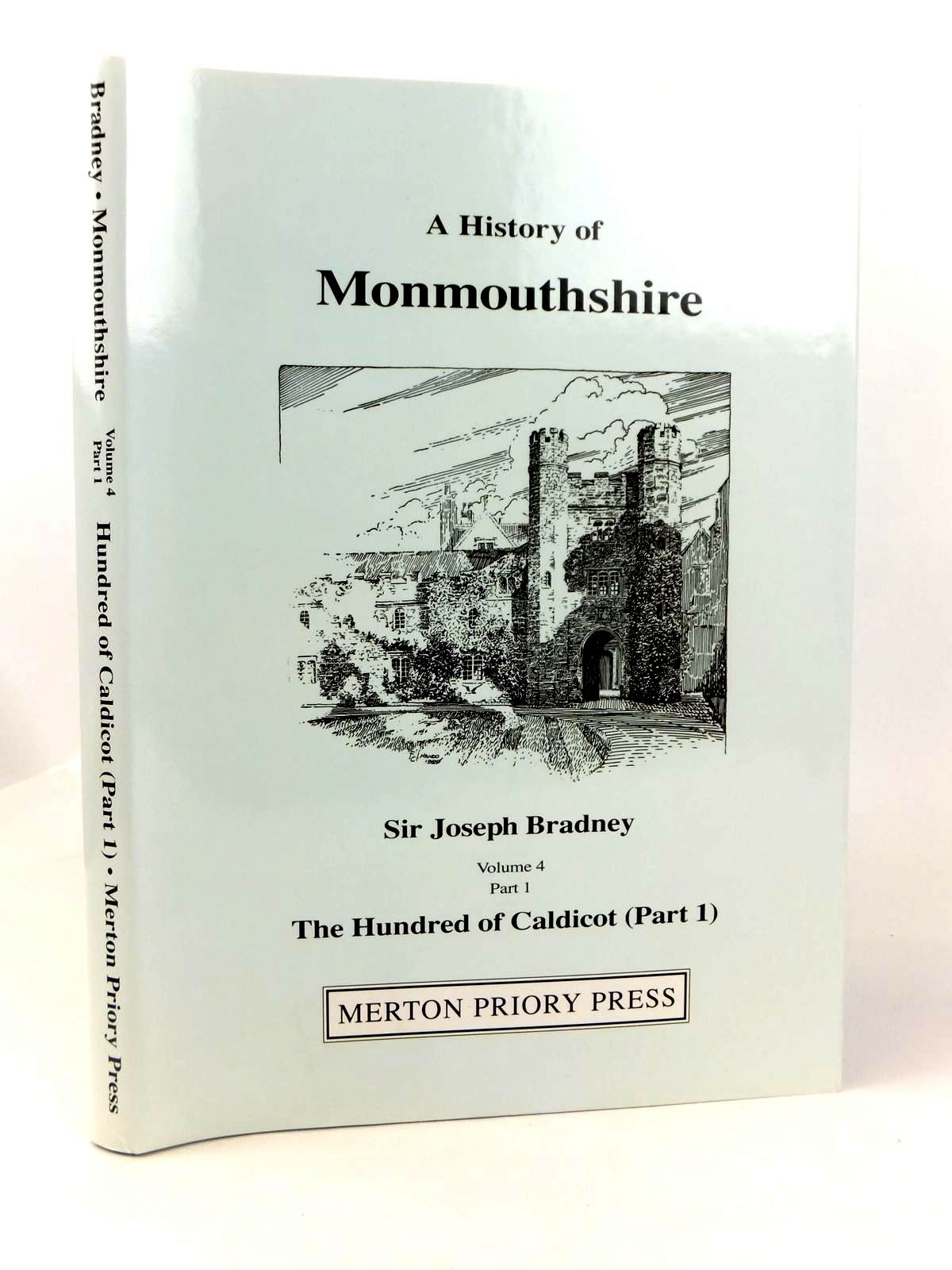 Photo of A HISTORY OF MONMOUTHSHIRE THE HUNDRED OF CALDICOT PART 1 written by Bradney, Joseph published by Merton Priory Press (STOCK CODE: 1608740)  for sale by Stella & Rose's Books