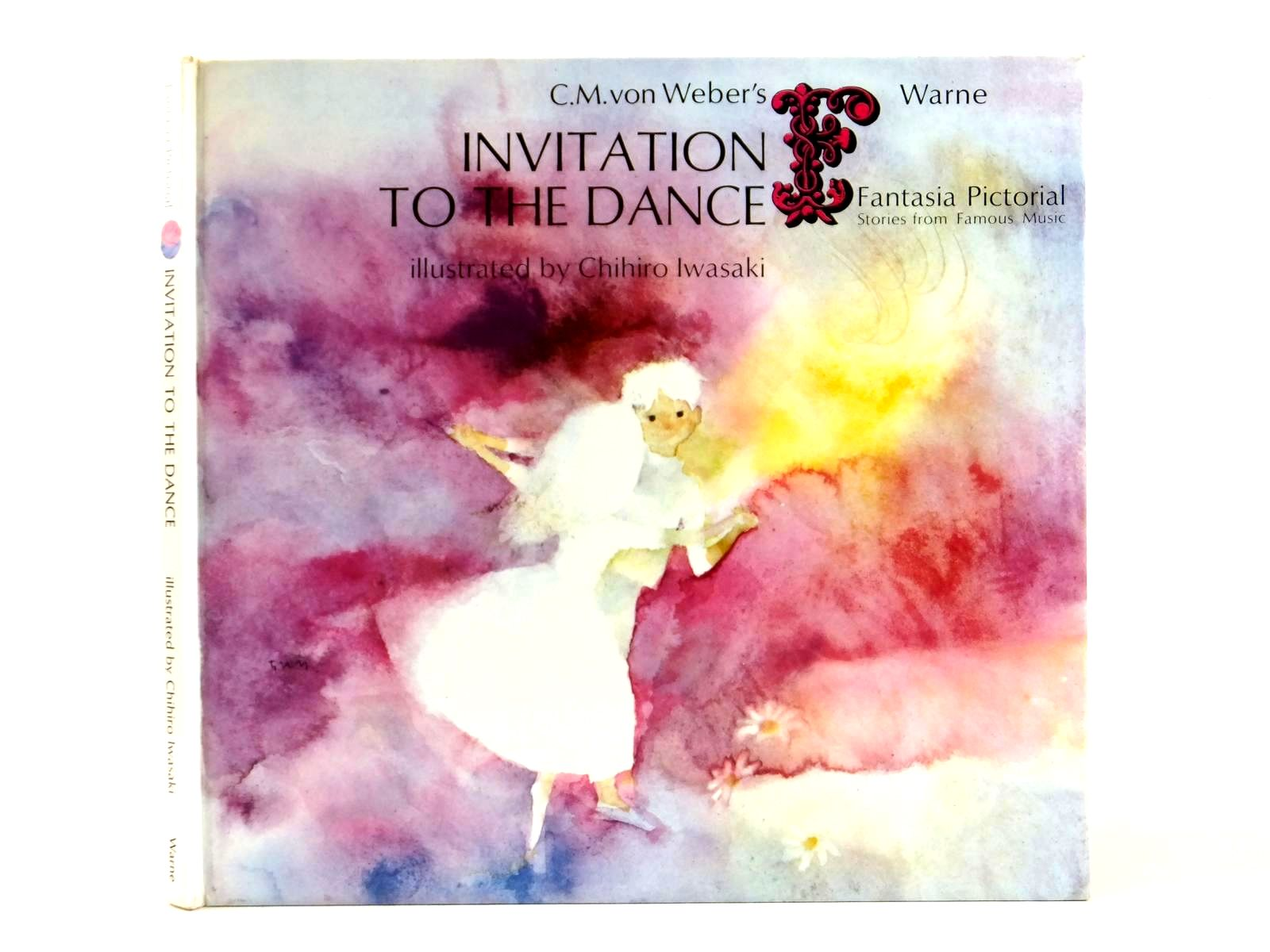 Photo of C.M. VON WEBER'S INVITATION TO THE DANCE written by Tsutsui, Keisuke<br />Herring, Ann King illustrated by Iwasaki, Chihiro published by Frederick Warne (STOCK CODE: 1608752)  for sale by Stella & Rose's Books