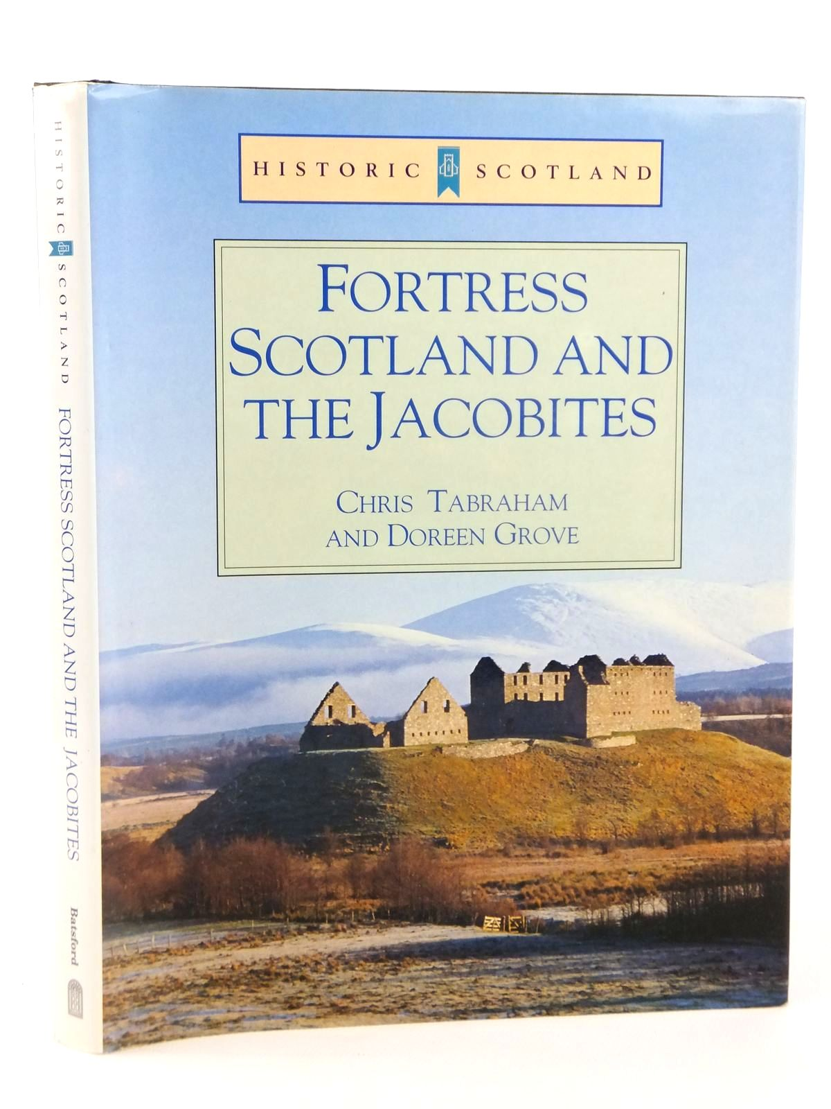 Photo of FORTRESS SCOTLAND AND THE JACOBITES written by Tabraham, Chris<br />Grove, Doreen published by B.T. Batsford Ltd. (STOCK CODE: 1608877)  for sale by Stella & Rose's Books
