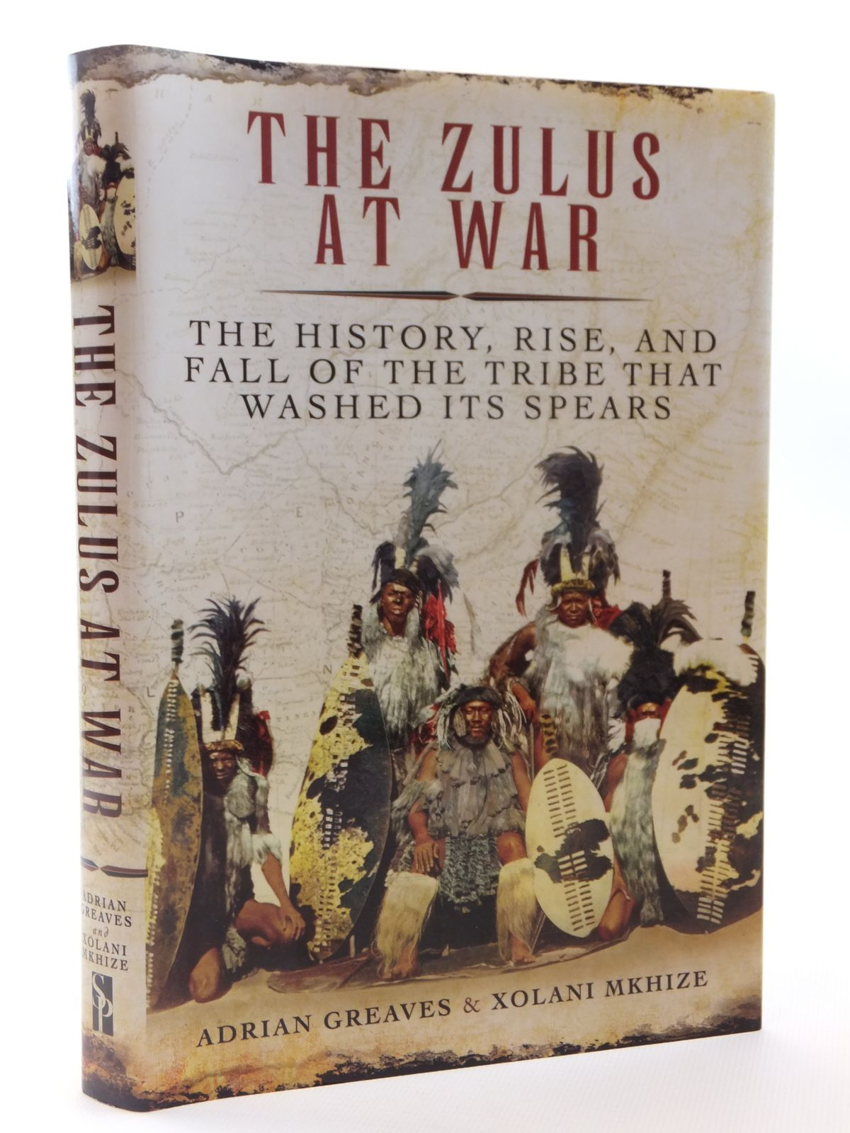 Photo of THE ZULUS AT WAR written by Greaves, Adrian Mkhize, Xolani published by Skyhorse Publishing (STOCK CODE: 1608900)  for sale by Stella & Rose's Books