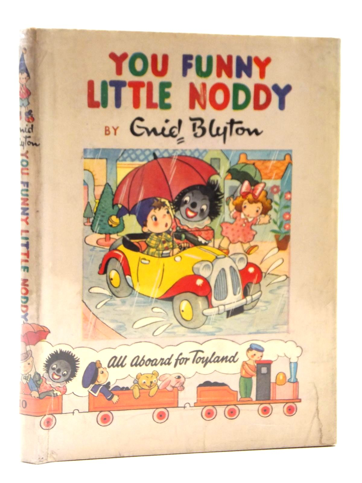Photo of YOU FUNNY LITTLE NODDY! written by Blyton, Enid published by Sampson Low, Marston & Co. Ltd., Pleiades Books (STOCK CODE: 1608915)  for sale by Stella & Rose's Books