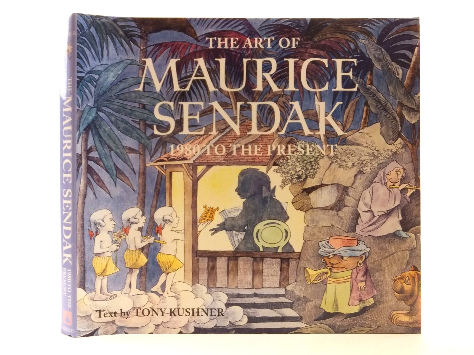 Photo of THE ART OF MAURICE SENDAK 1980 TO THE PRESENT written by Kushner, Tony illustrated by Sendak, Maurice published by Harry N. Abrams, Inc. (STOCK CODE: 1608927)  for sale by Stella & Rose's Books