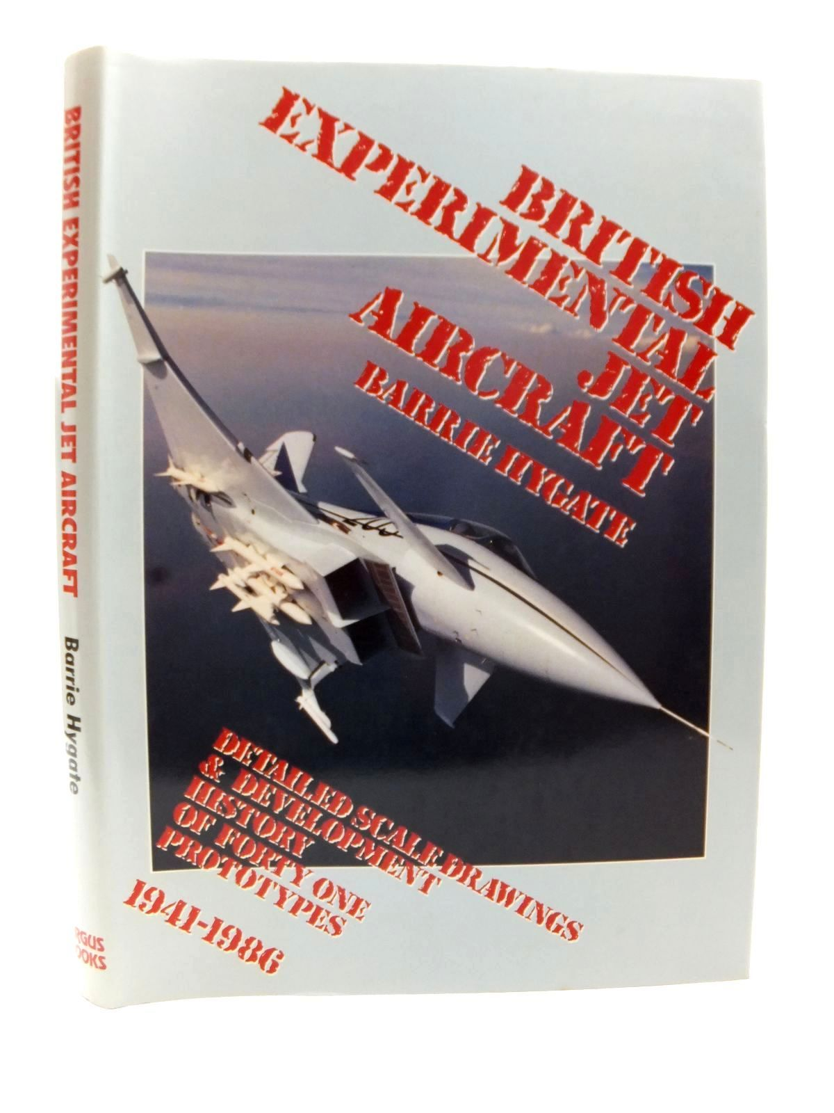 Photo of BRITISH EXPERIMENTAL JET AIRCRAFT written by Hygate, Barrie published by Argus Books (STOCK CODE: 1608969)  for sale by Stella & Rose's Books