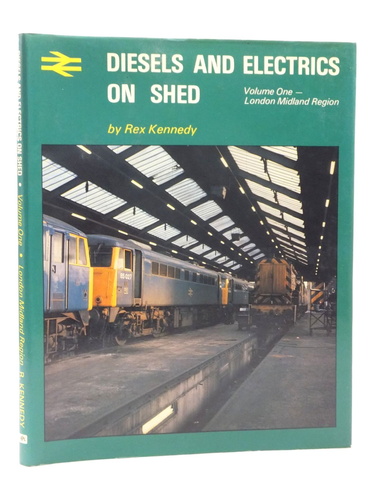 Photo of DIESELS AND ELECTRICS ON SHED VOLUME ONE LONDON MIDLAND REGION written by Kennedy, Rex published by Oxford Publishing (STOCK CODE: 1608983)  for sale by Stella & Rose's Books