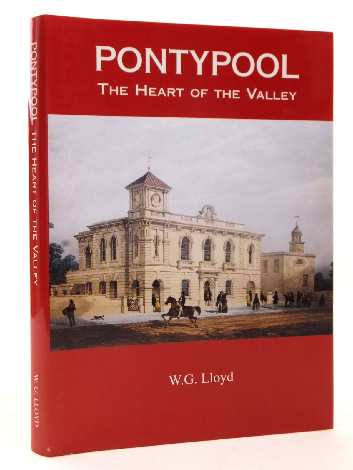 Photo of PONTYPOOL THE HEART OF THE VALLEY written by Lloyd, W.G. published by W.G. Lloyd (STOCK CODE: 1609267)  for sale by Stella & Rose's Books