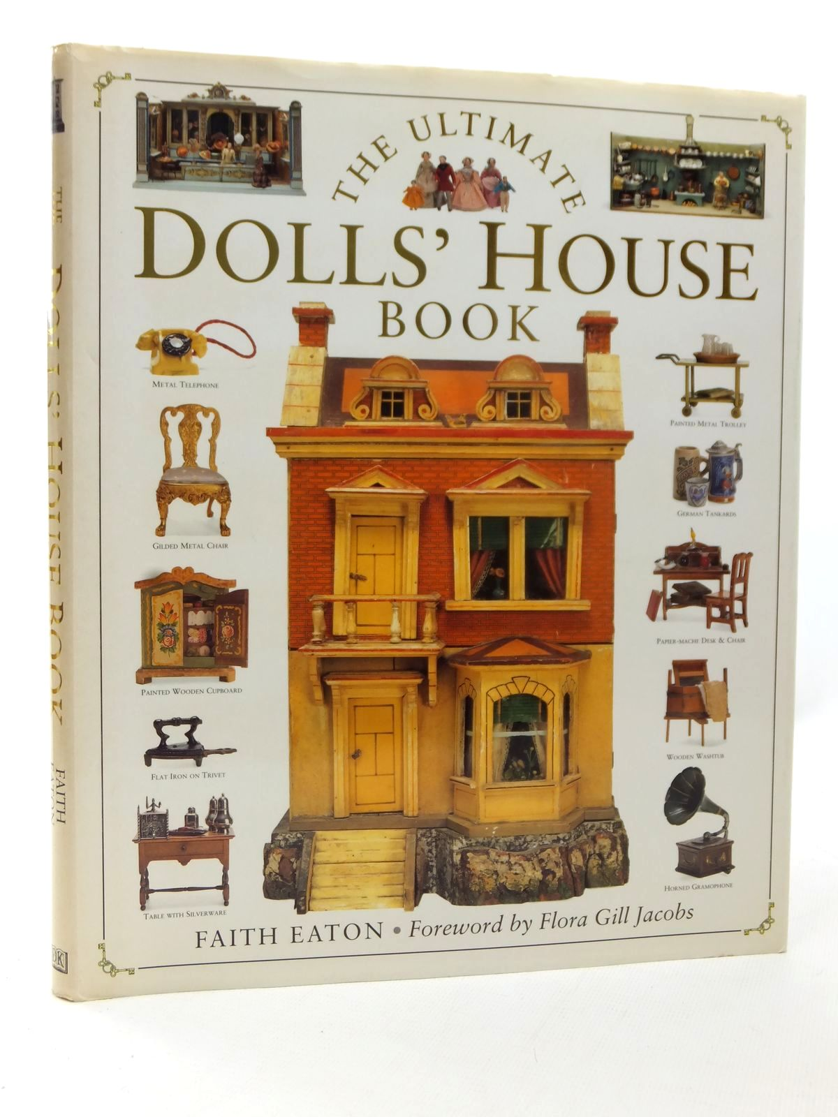 Photo of THE ULTIMATE DOLLS' HOUSE BOOK written by Eaton, Faith published by Dorling Kindersley (STOCK CODE: 1609296)  for sale by Stella & Rose's Books