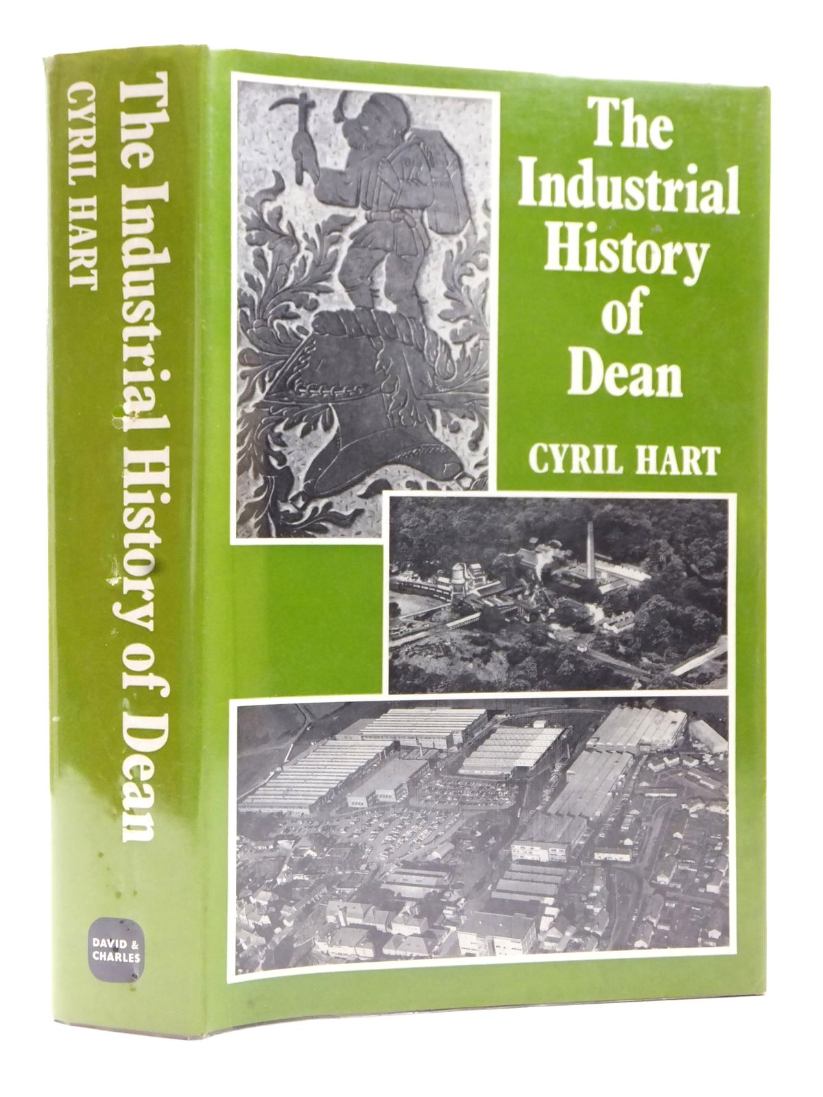 Photo of THE INDUSTRIAL HISTORY OF DEAN written by Hart, Cyril published by David & Charles (STOCK CODE: 1609361)  for sale by Stella & Rose's Books