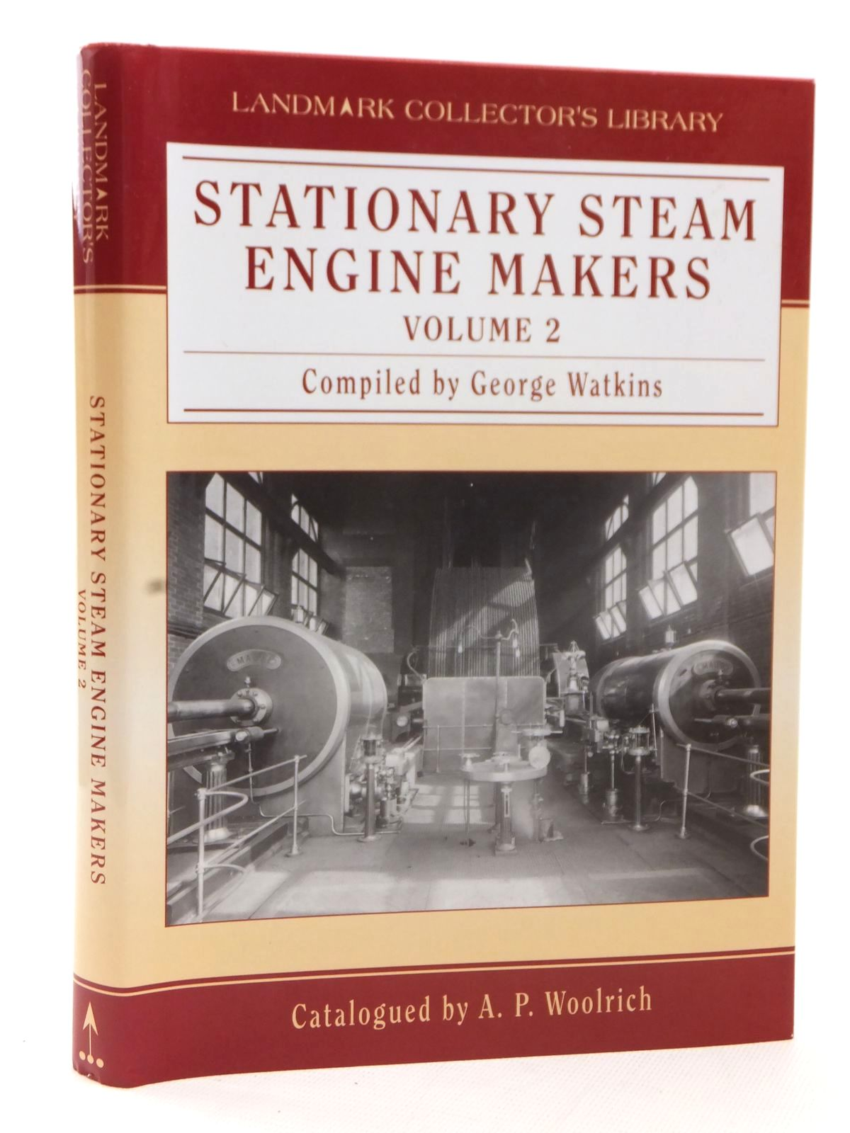 Photo of STATIONARY STEAM ENGINE MAKERS VOLUME 2 written by Watkins, George<br />Woolrich, A.P. published by Landmark Publishing (STOCK CODE: 1609455)  for sale by Stella & Rose's Books