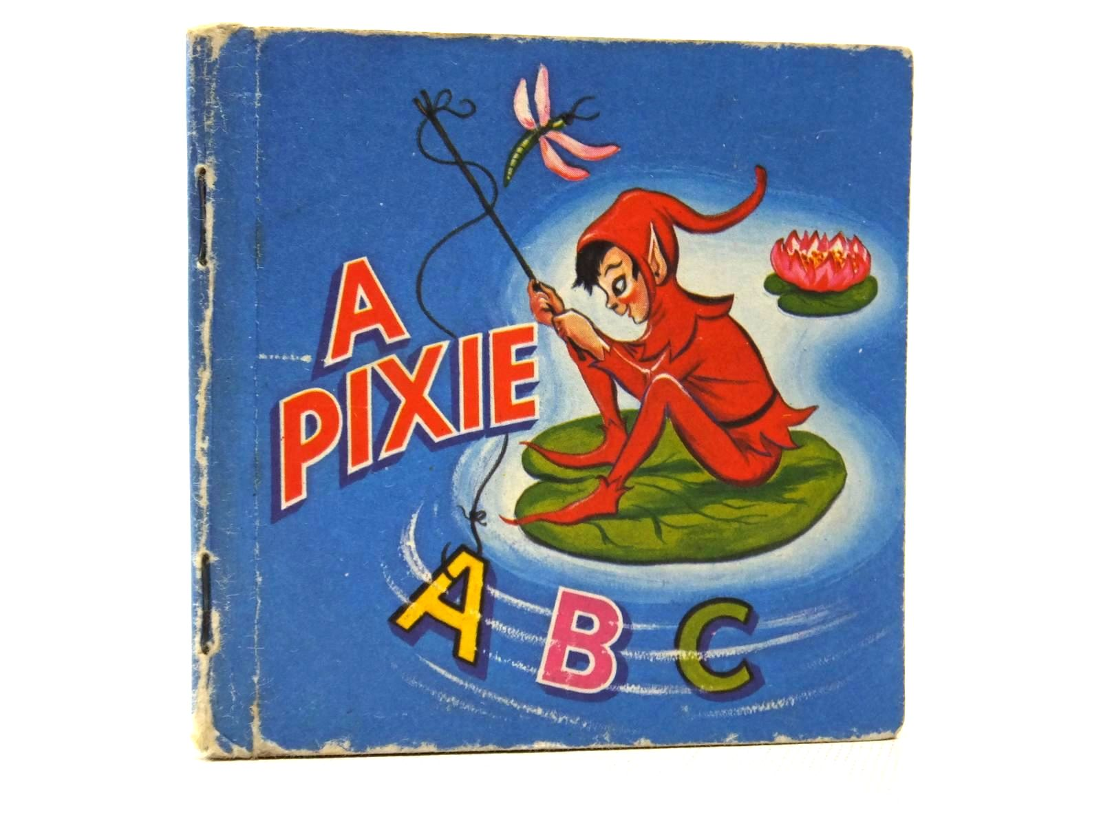 Photo of A PIXIE A.B.C illustrated by Kris,  published by Collins (STOCK CODE: 1609536)  for sale by Stella & Rose's Books