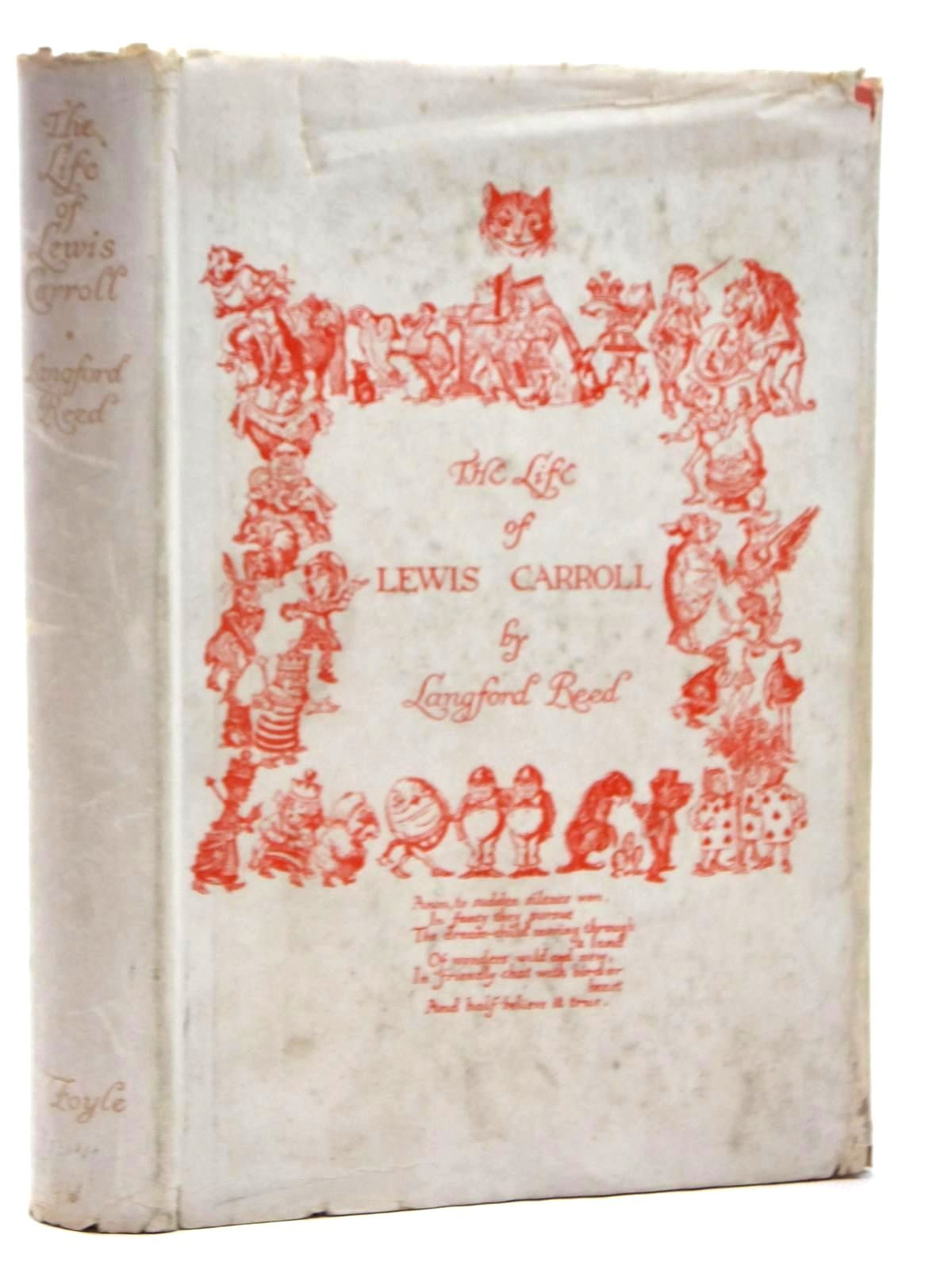 Photo of THE LIFE OF LEWIS CARROLL written by Carroll, Lewis<br />Reed, Langford published by W. &amp; G. Foyle Ltd. (STOCK CODE: 1609545)  for sale by Stella & Rose's Books