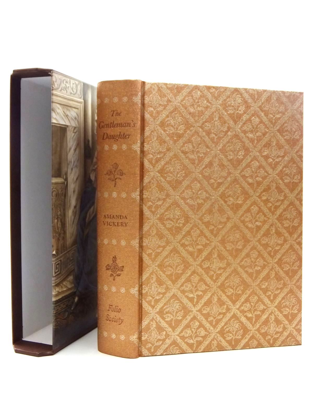 Photo of THE GENTLEMAN'S DAUGHTER written by Vickery, Amanda published by Folio Society (STOCK CODE: 1609663)  for sale by Stella & Rose's Books