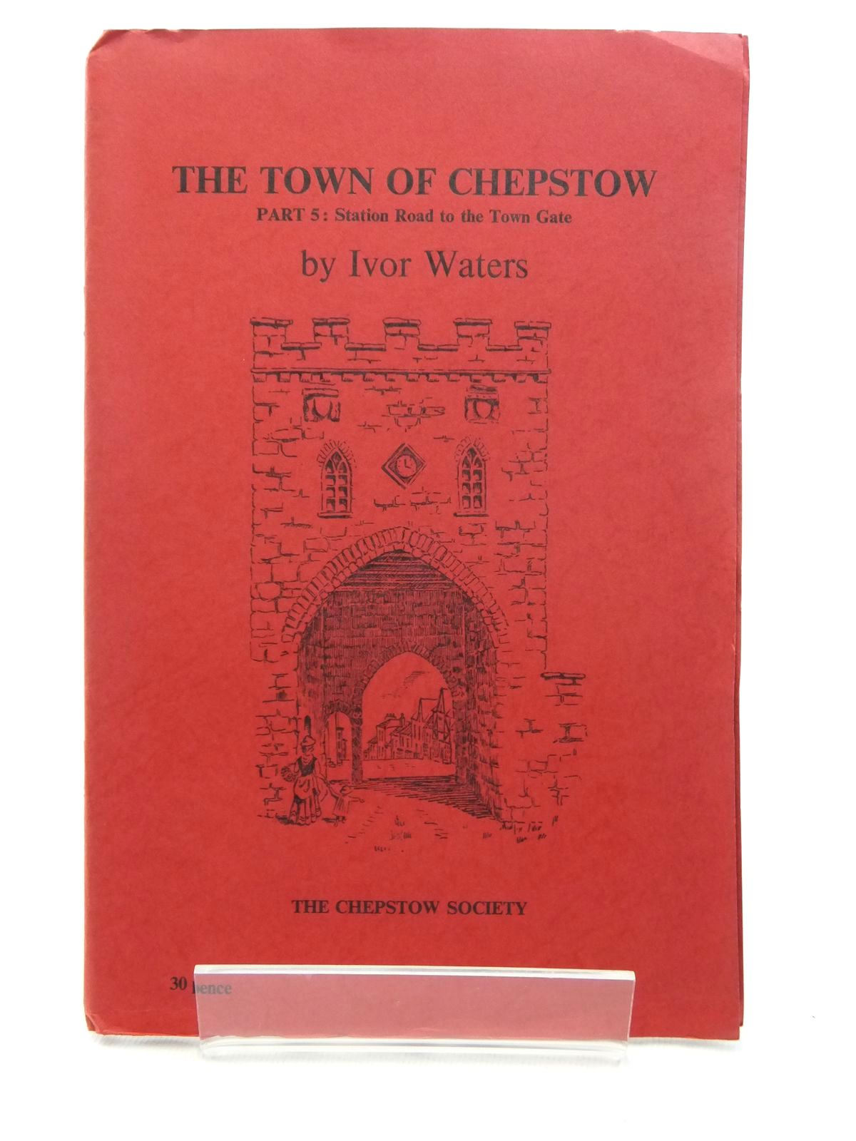 Photo of THE TOWN OF CHEPSTOW PART 5- Stock Number: 1609689