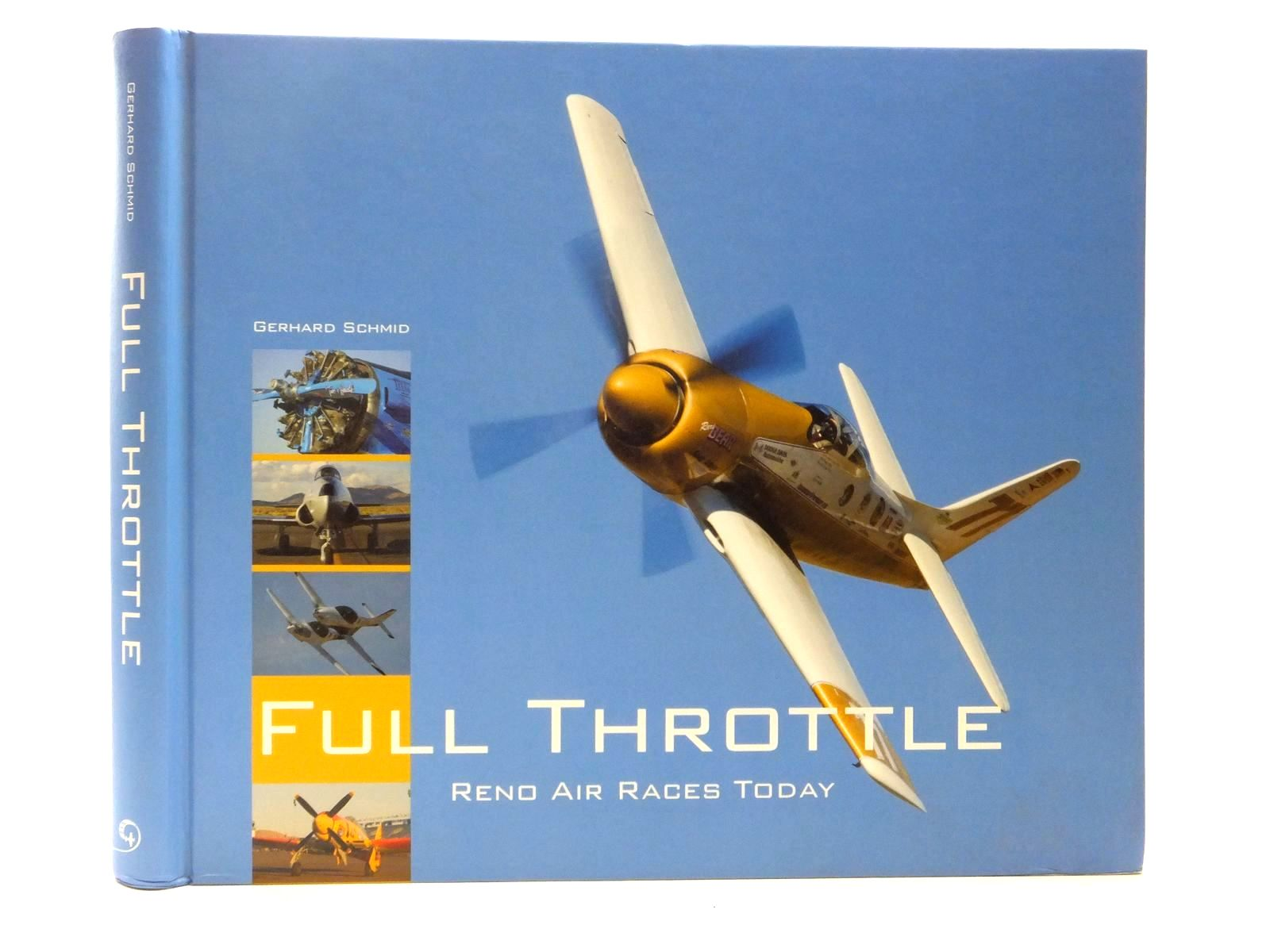 Photo of FULL THROTTLE RENO AIR RACES TODAY written by Schmid, Gerhard published by Luftbildverlag Bertram (STOCK CODE: 1609718)  for sale by Stella & Rose's Books