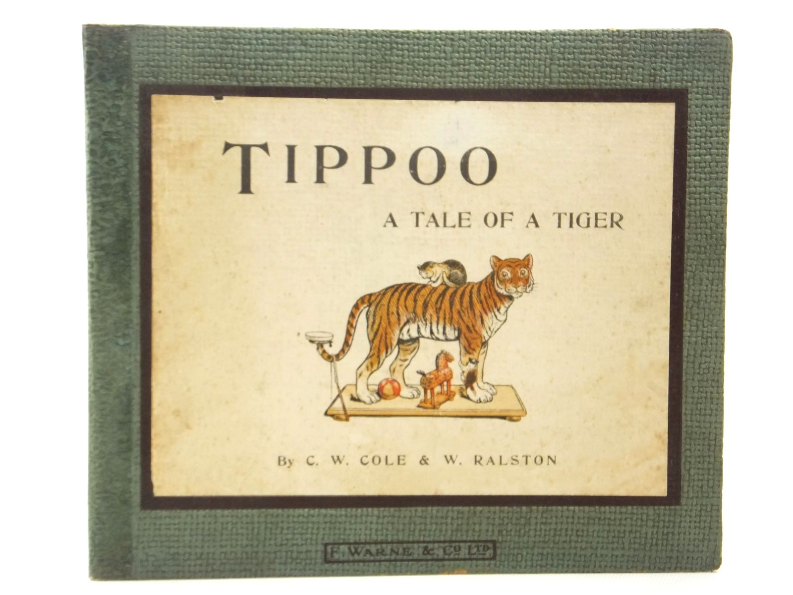 Photo of TIPPOO - A TALE OF A TIGER written by Cole, C.W.<br />Ralston, W. published by Frederick Warne &amp; Co Ltd. (STOCK CODE: 1609772)  for sale by Stella & Rose's Books