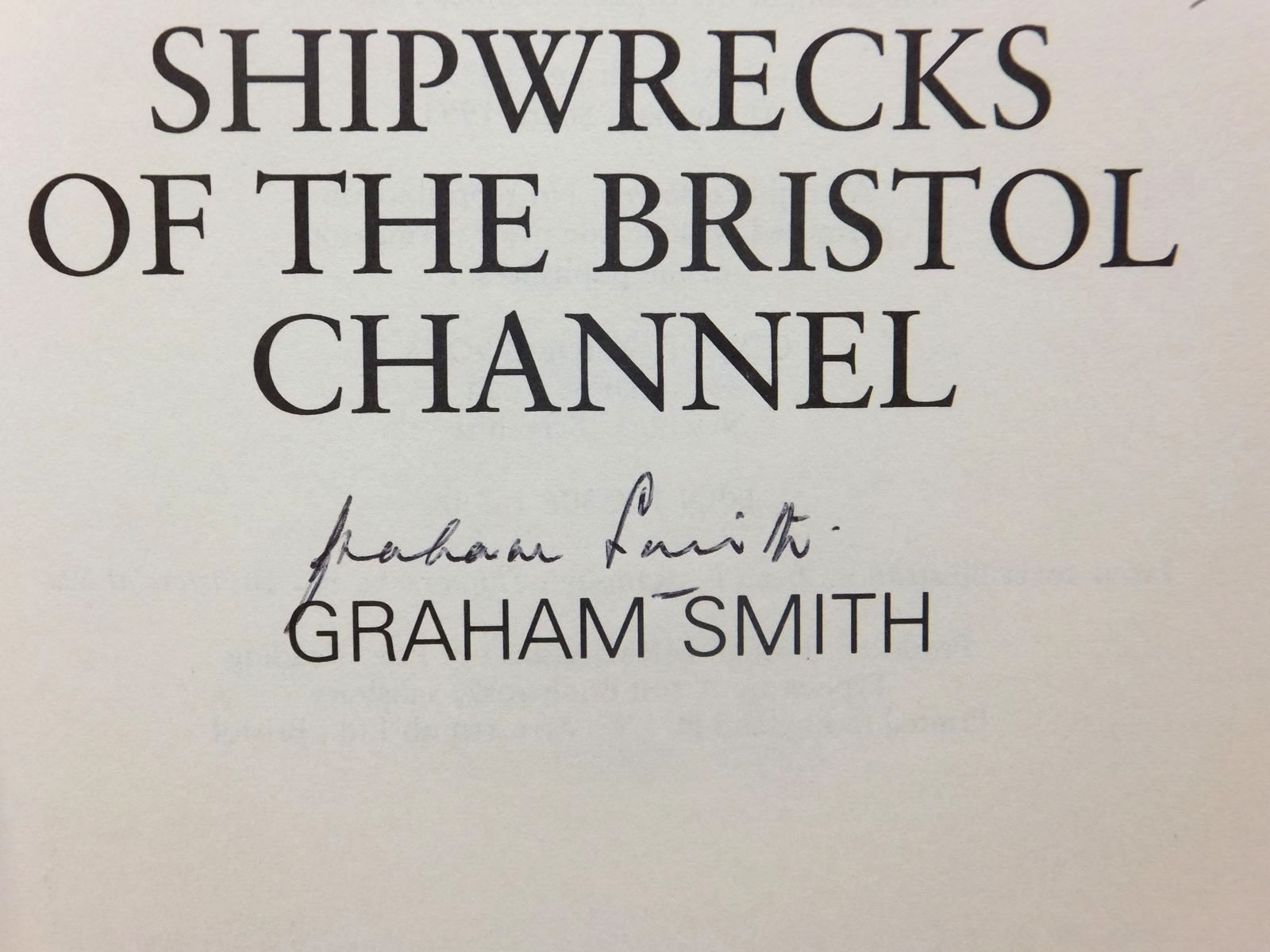 Photo of SHIPWRECKS OF THE BRISTOL CHANNEL written by Smith, Graham published by Countryside Books (STOCK CODE: 1609989)  for sale by Stella & Rose's Books
