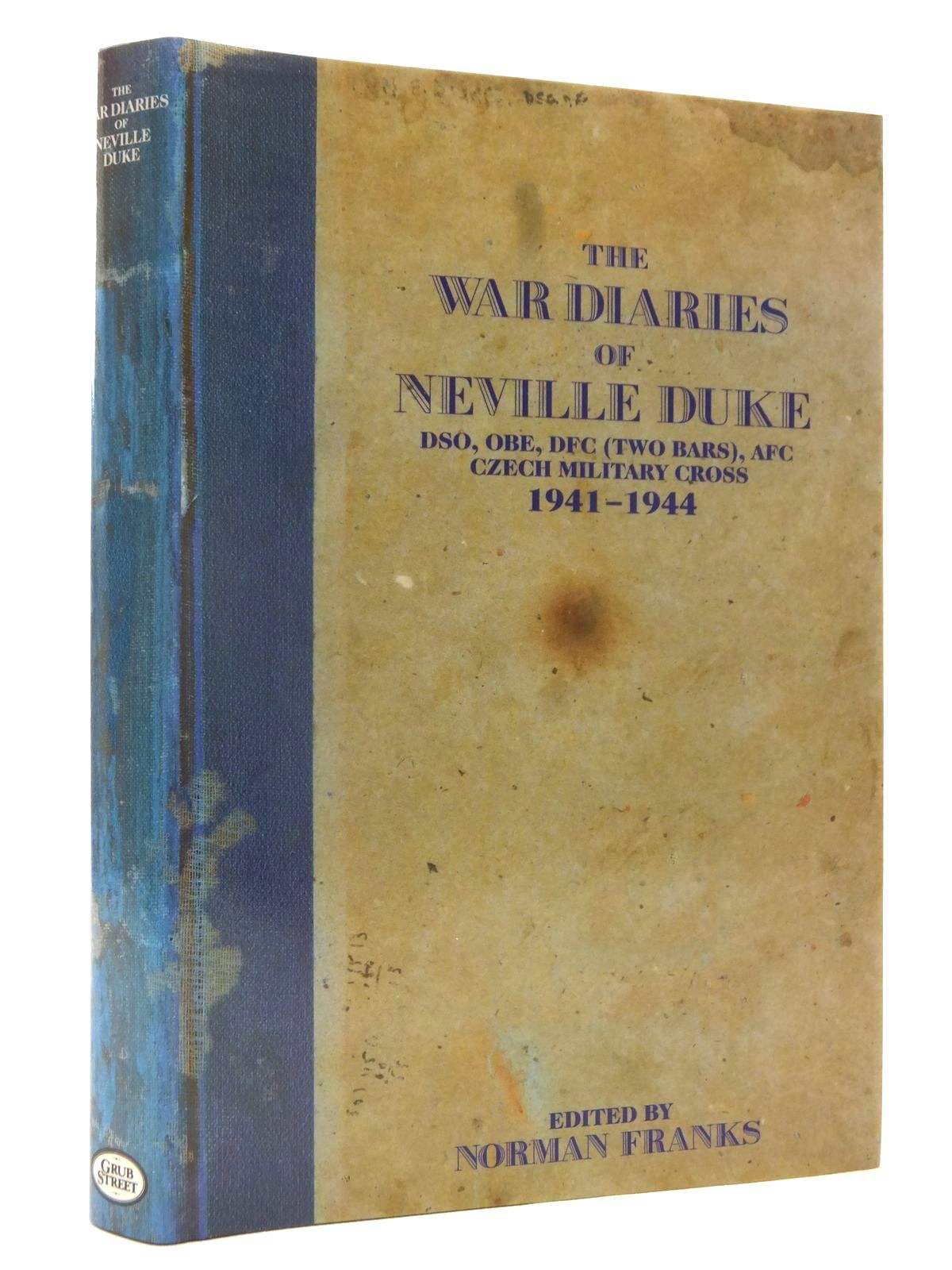 Photo of THE WAR DIARIES OF NEVILLE DUKE written by Duke, Neville Franks, Norman published by Grub Street (STOCK CODE: 1610083)  for sale by Stella & Rose's Books