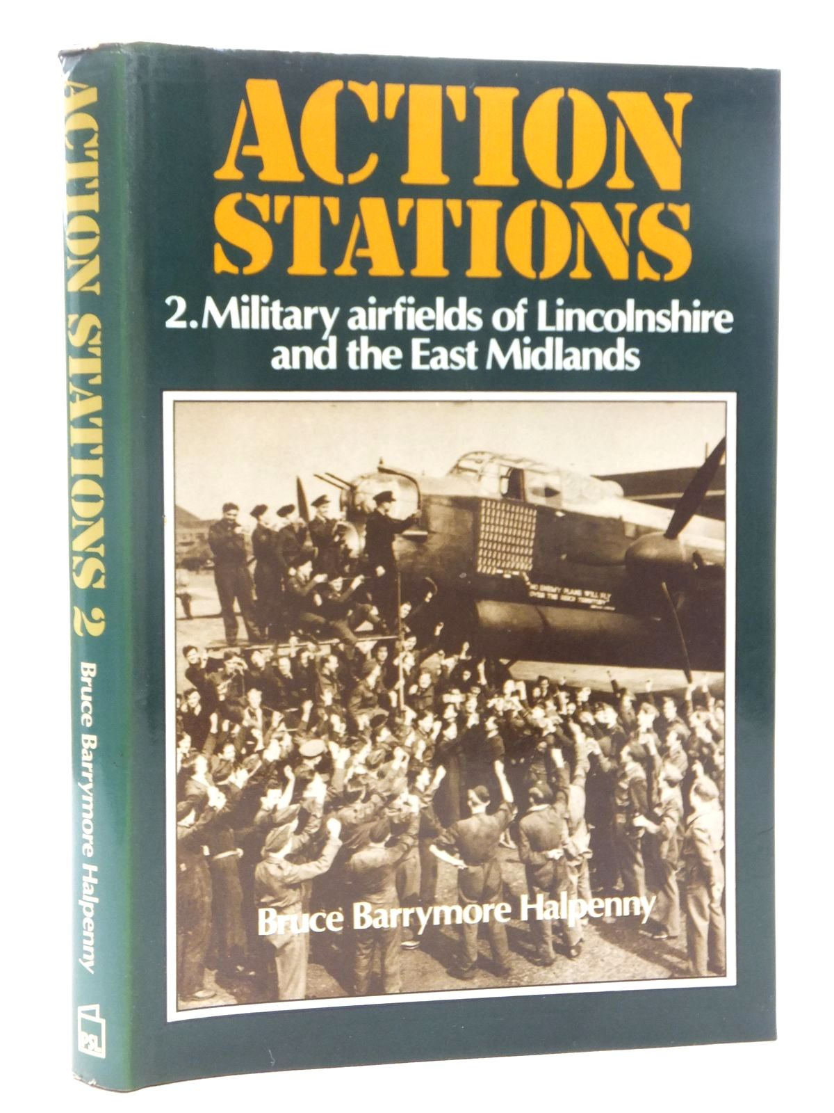 Photo of ACTION STATIONS 2 MILITARY AIRFIELDS OF LINCOLNSHIRE AND THE EAST MIDLANDS- Stock Number: 1610098