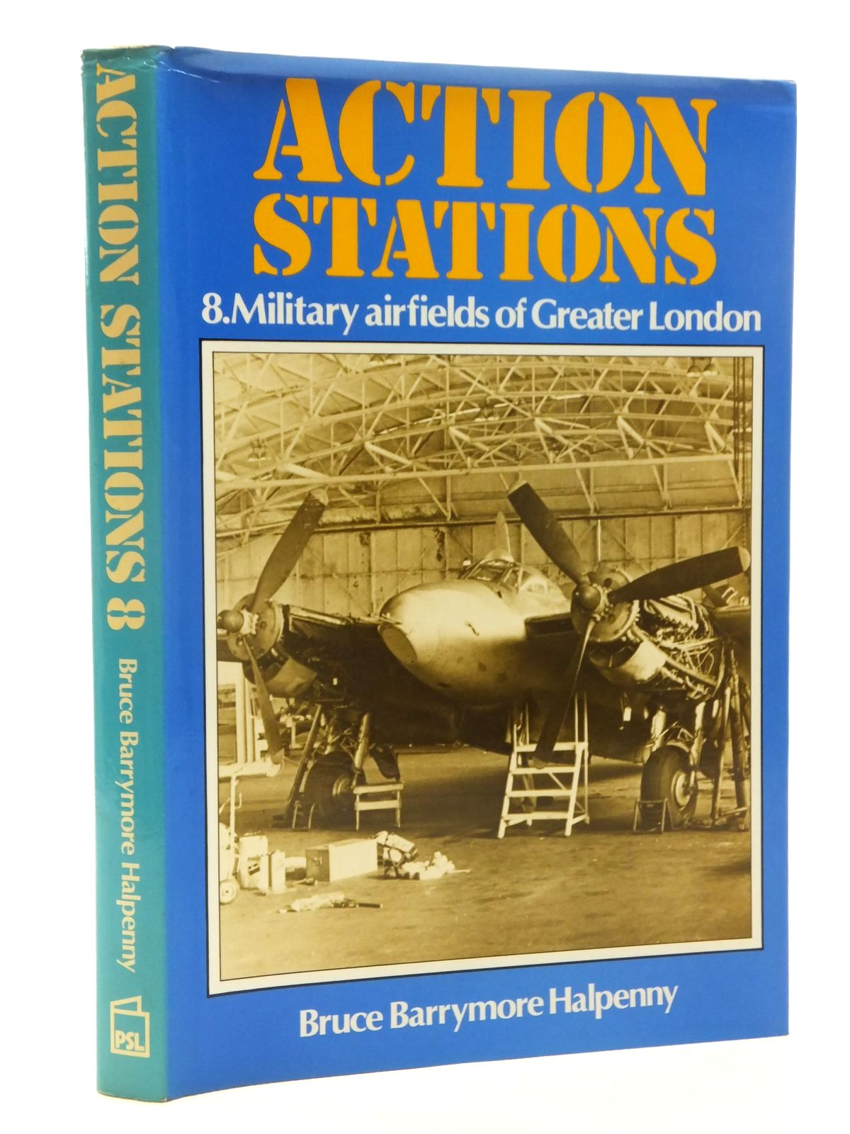Photo of ACTION STATIONS 8 MILITARY AIRFIELDS OF GREATER LONDON written by Halpenny, Bruce Barrymore published by Patrick Stephens (STOCK CODE: 1610100)  for sale by Stella & Rose's Books