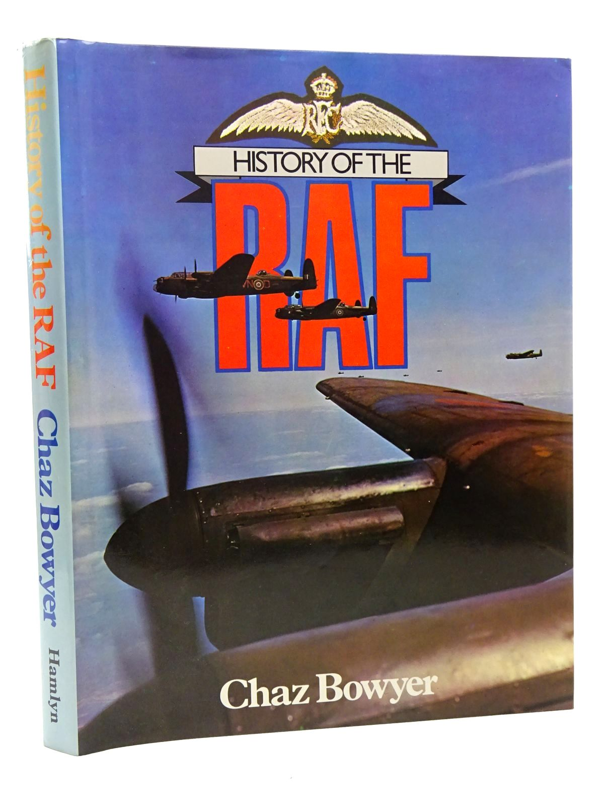 Photo of HISTORY OF THE RAF written by Bowyer, Chaz published by Hamlyn (STOCK CODE: 1610155)  for sale by Stella & Rose's Books