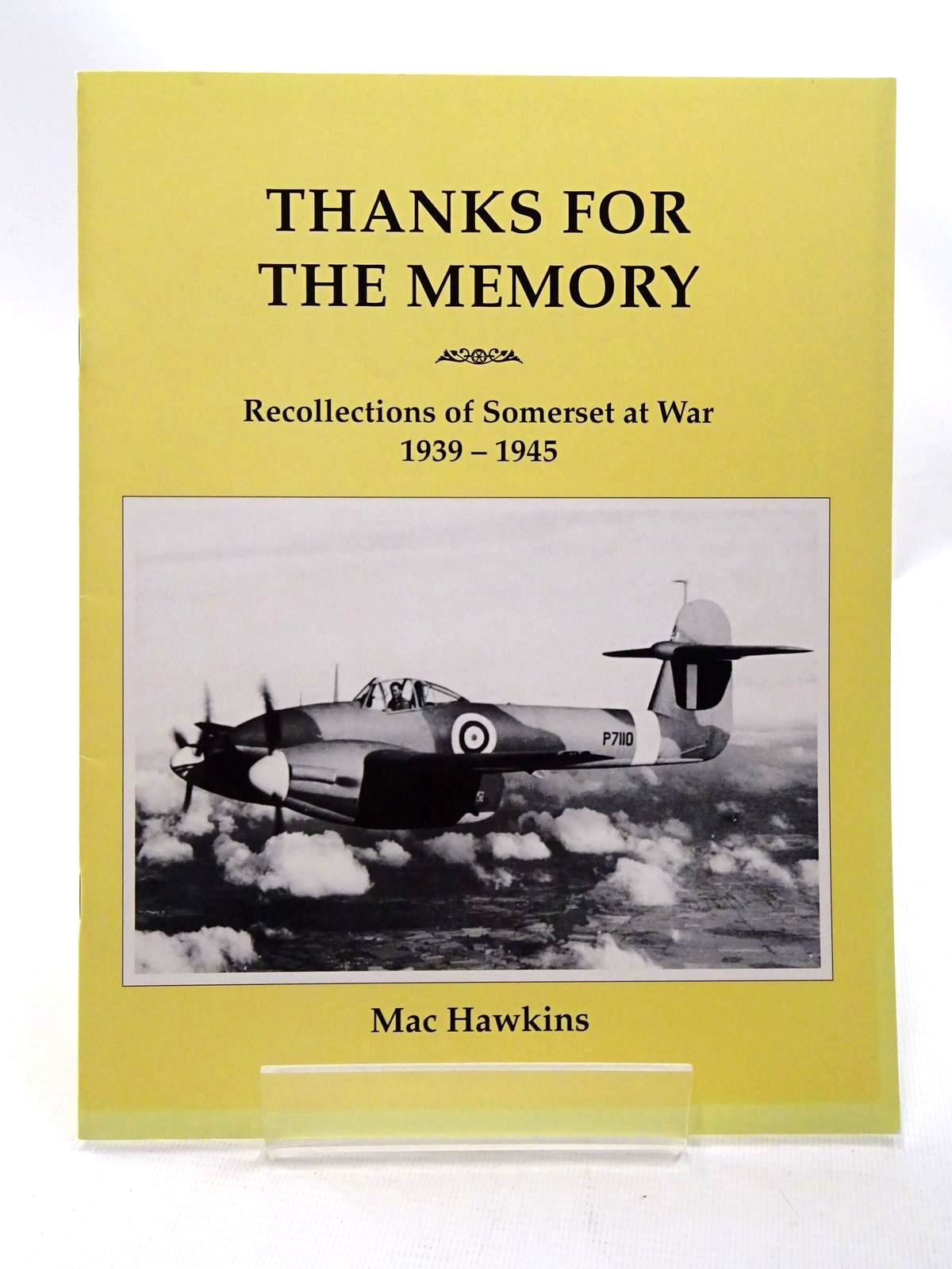 Photo of THANKS FOR THE MEMORY written by Hawkins, Mac published by Hawk Editions (STOCK CODE: 1610161)  for sale by Stella & Rose's Books