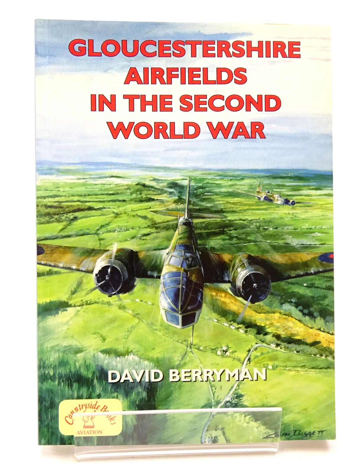 Photo of GLOUCESTERSHIRE AIRFIELDS IN THE SECOND WORLD WAR written by Berryman, David published by Countryside Books (STOCK CODE: 1610180)  for sale by Stella & Rose's Books