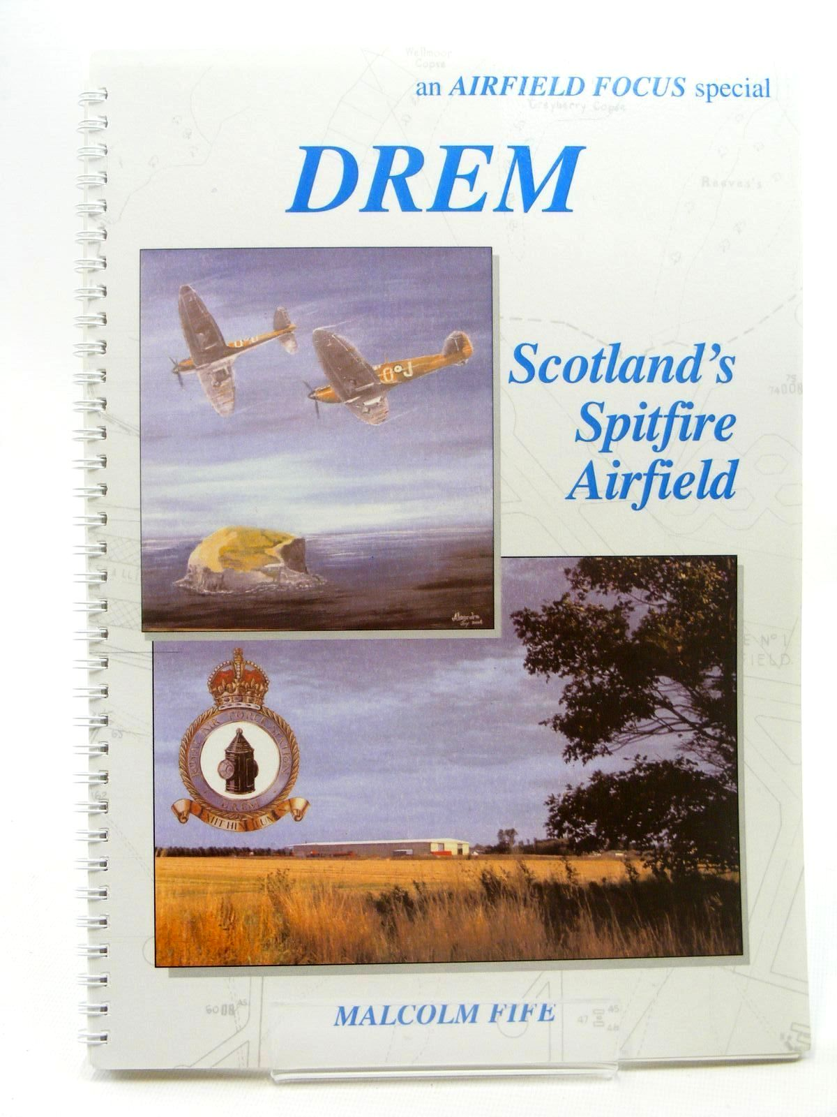 Photo of DREM SCOTLAND'S SPITFIRE AIRFIELD written by Fife, Malcolm published by GMS Enterprises (STOCK CODE: 1610270)  for sale by Stella & Rose's Books