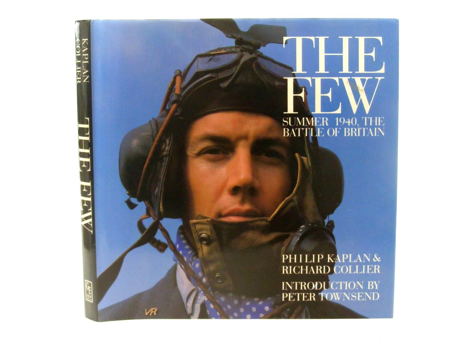 Photo of THE FEW SUMMER 1940, THE BATTLE OF BRITAIN written by Kaplan, Philip Collier, Richard published by Greenwich Editions (STOCK CODE: 1610282)  for sale by Stella & Rose's Books